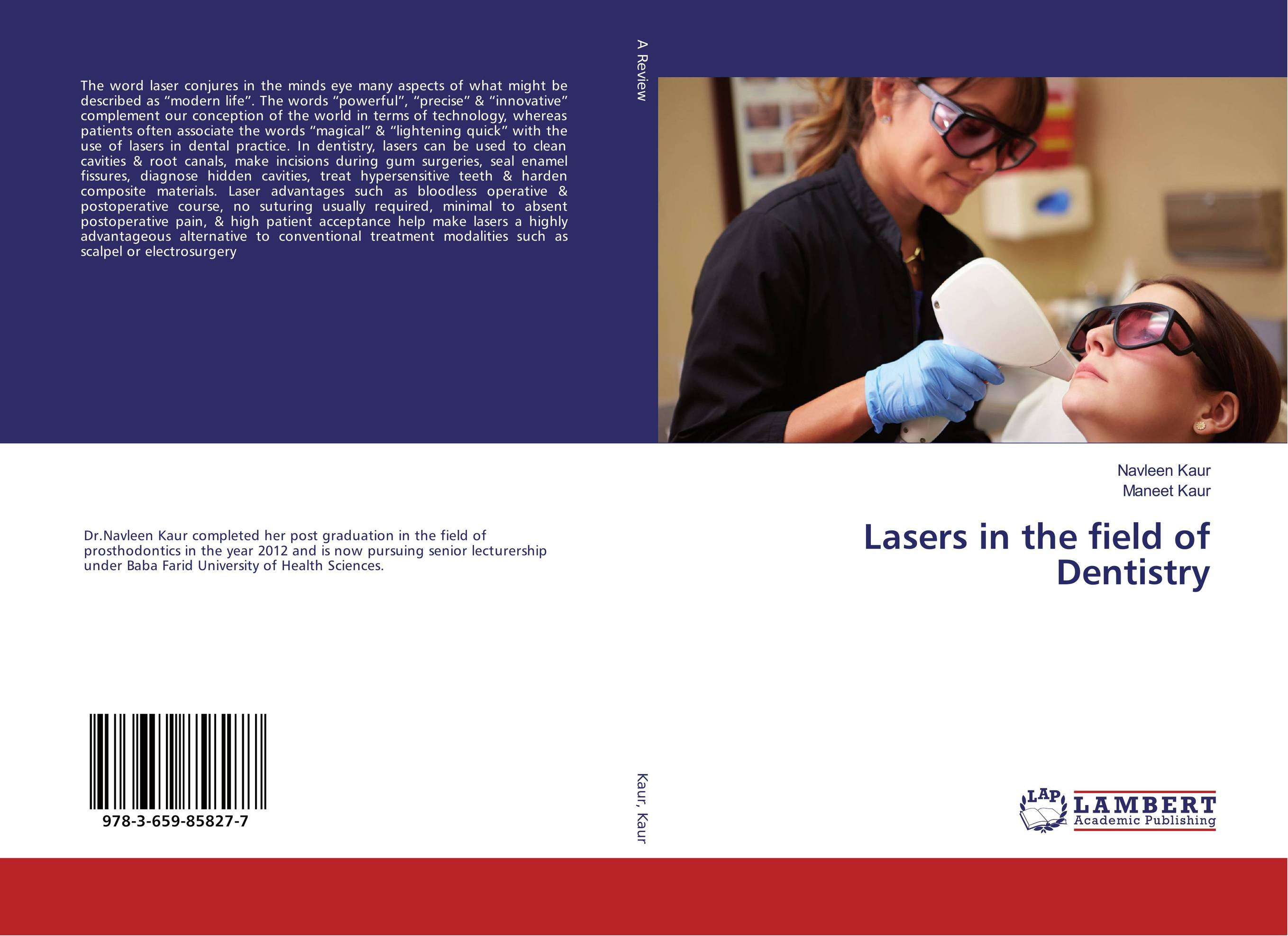 Lasers in the field of Dentistry lasers in the field of dentistry