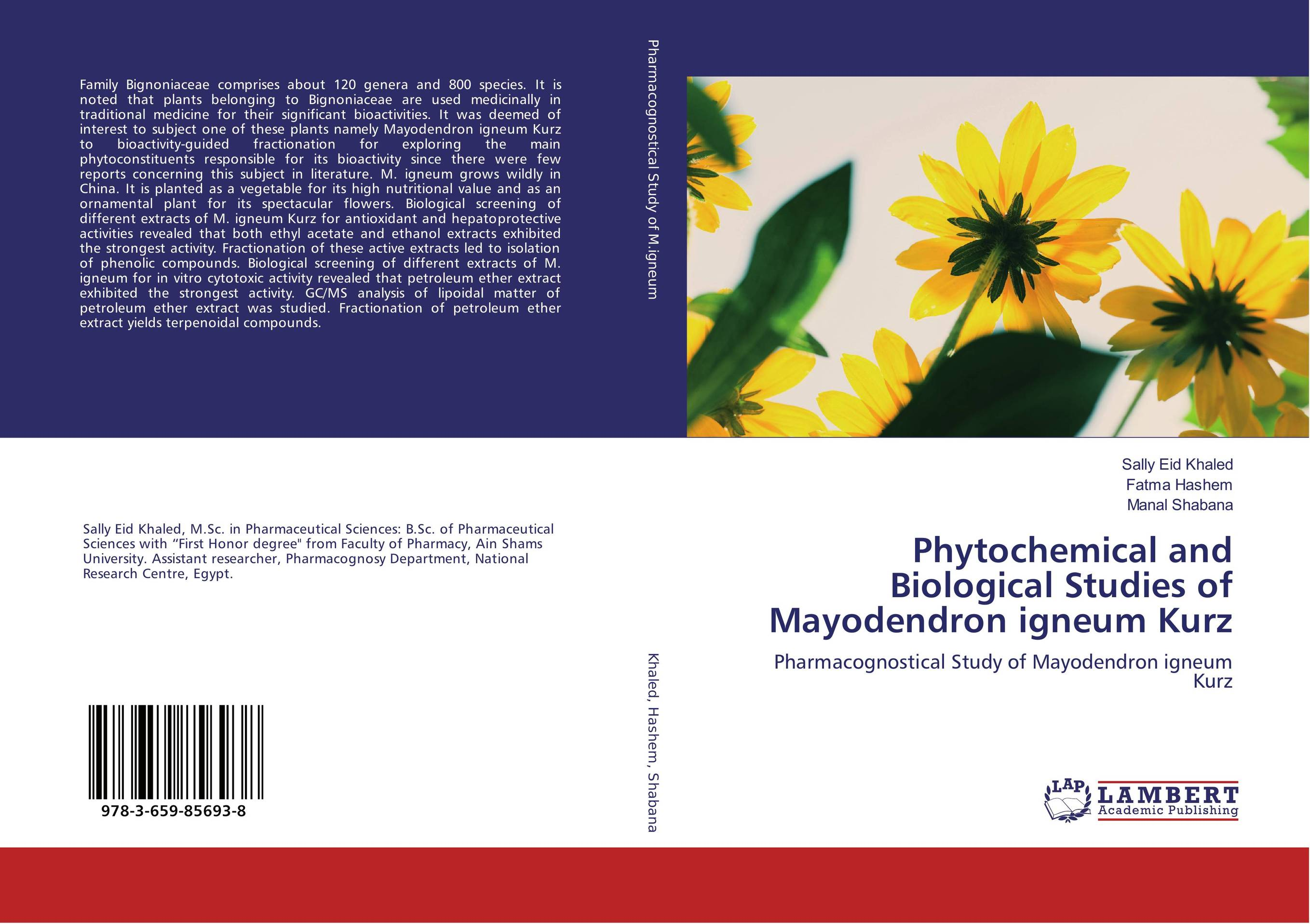 Phytochemical and Biological Studies of Mayodendron igneum Kurz md rabiul islam s m ibrahim sumon and farhana lipi phytochemical evaluation of leaves of cymbopogan citratus