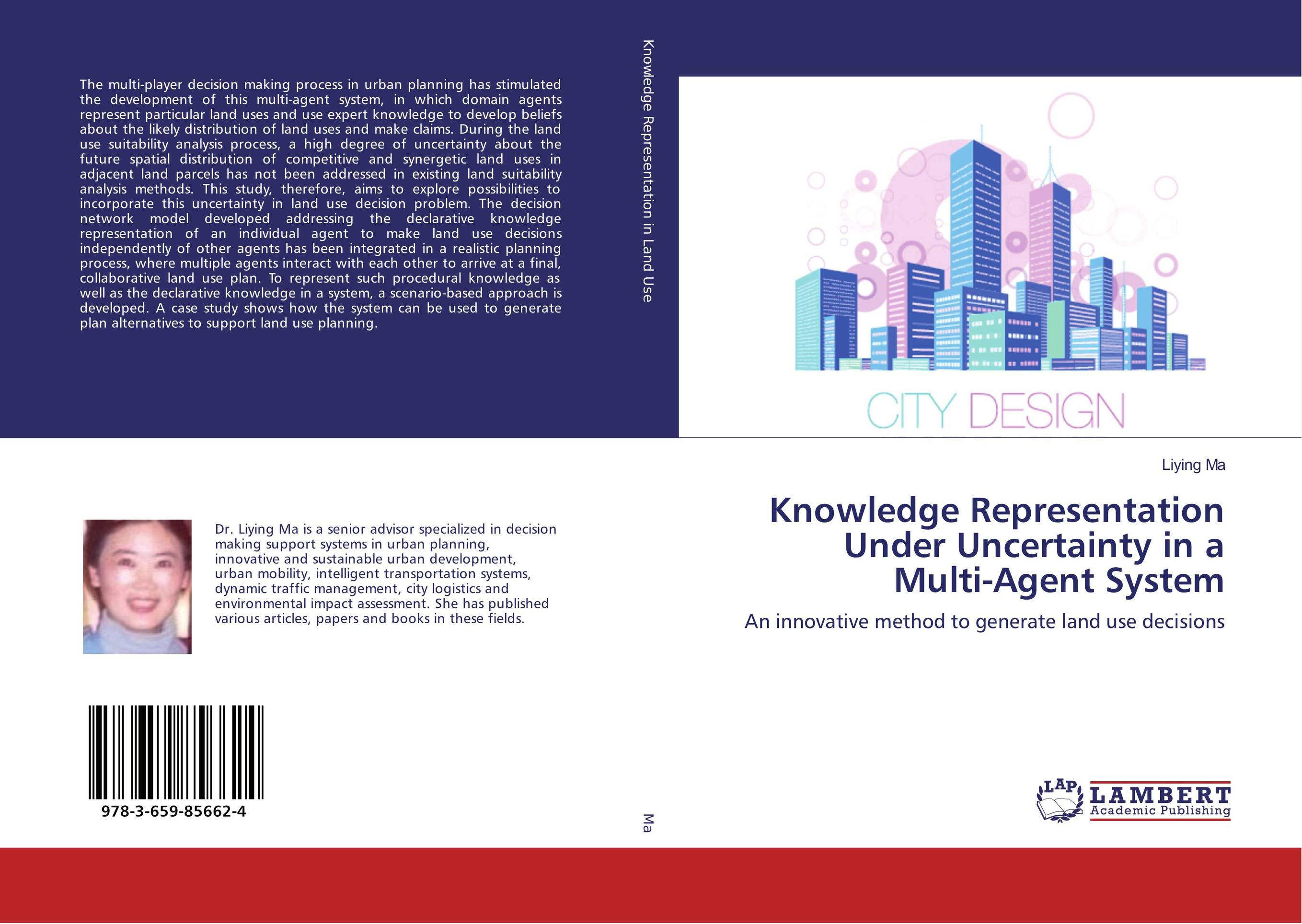 Knowledge Representation Under Uncertainty in a Multi-Agent System advancing the state of the art in the analysis of multi agent systems