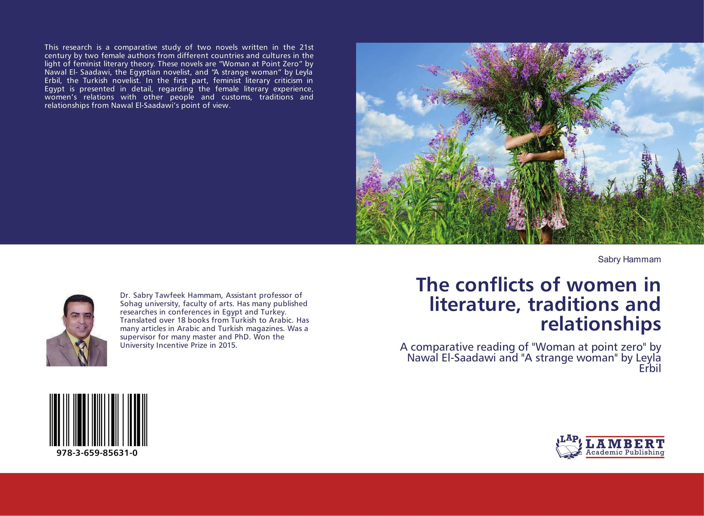 The conflicts of women in literature, traditions and relationships