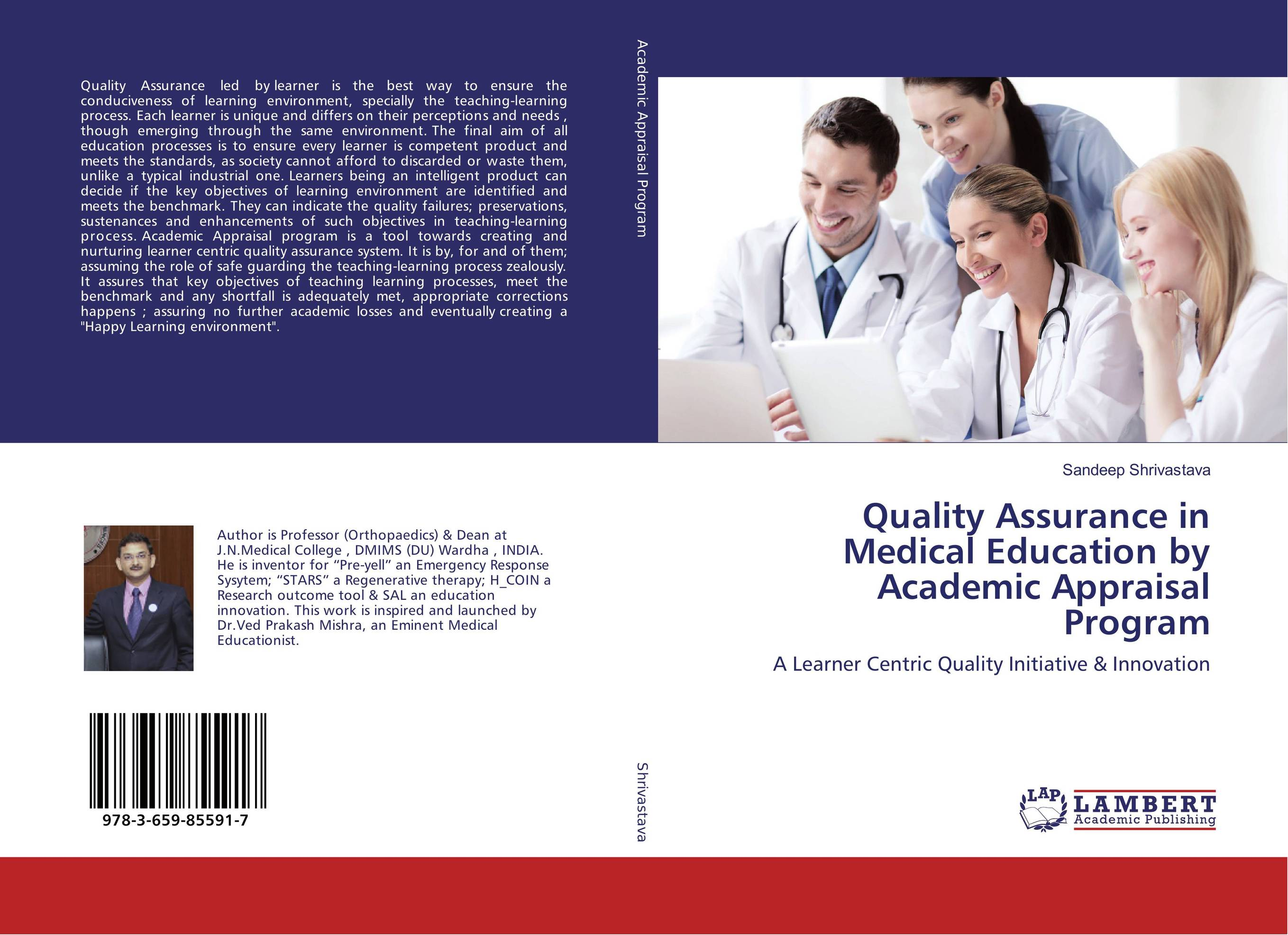 Quality Assurance in Medical Education by Academic Appraisal Program the quality of ict supported learning and teaching environments