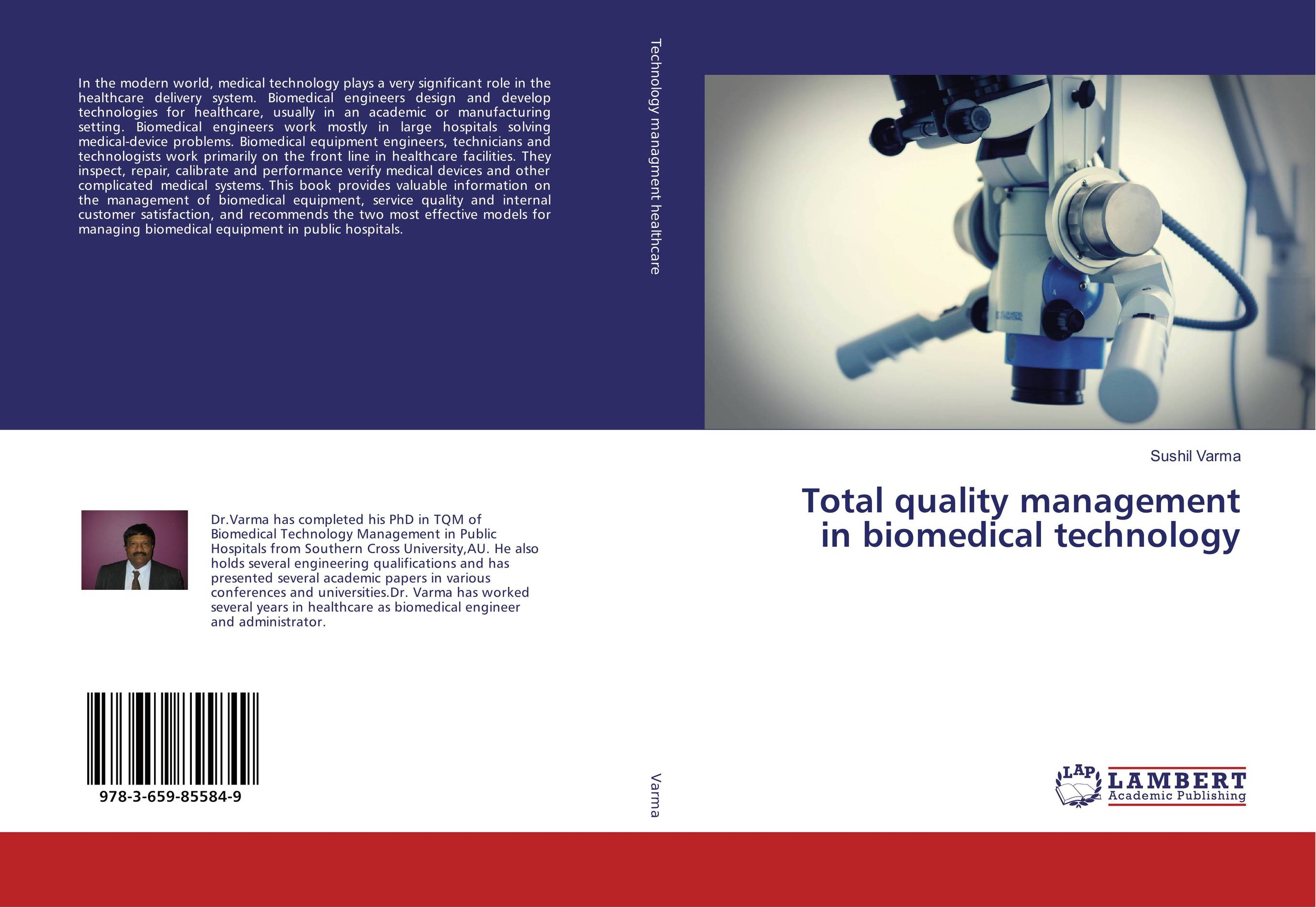Total quality management in biomedical technology