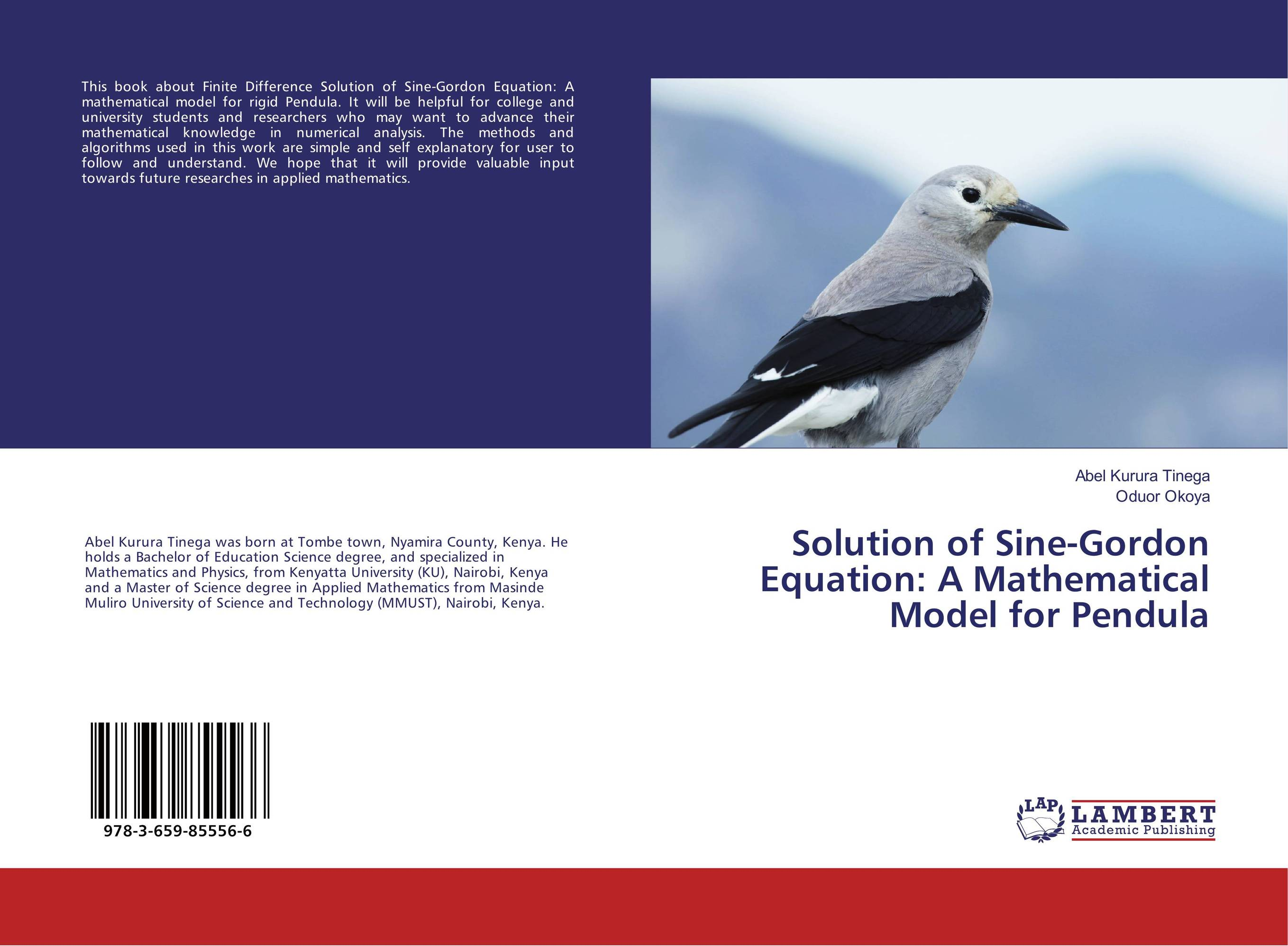 Solution of Sine-Gordon Equation: A Mathematical Model for Pendula analytical and numerical approximation solution of bio heat equation
