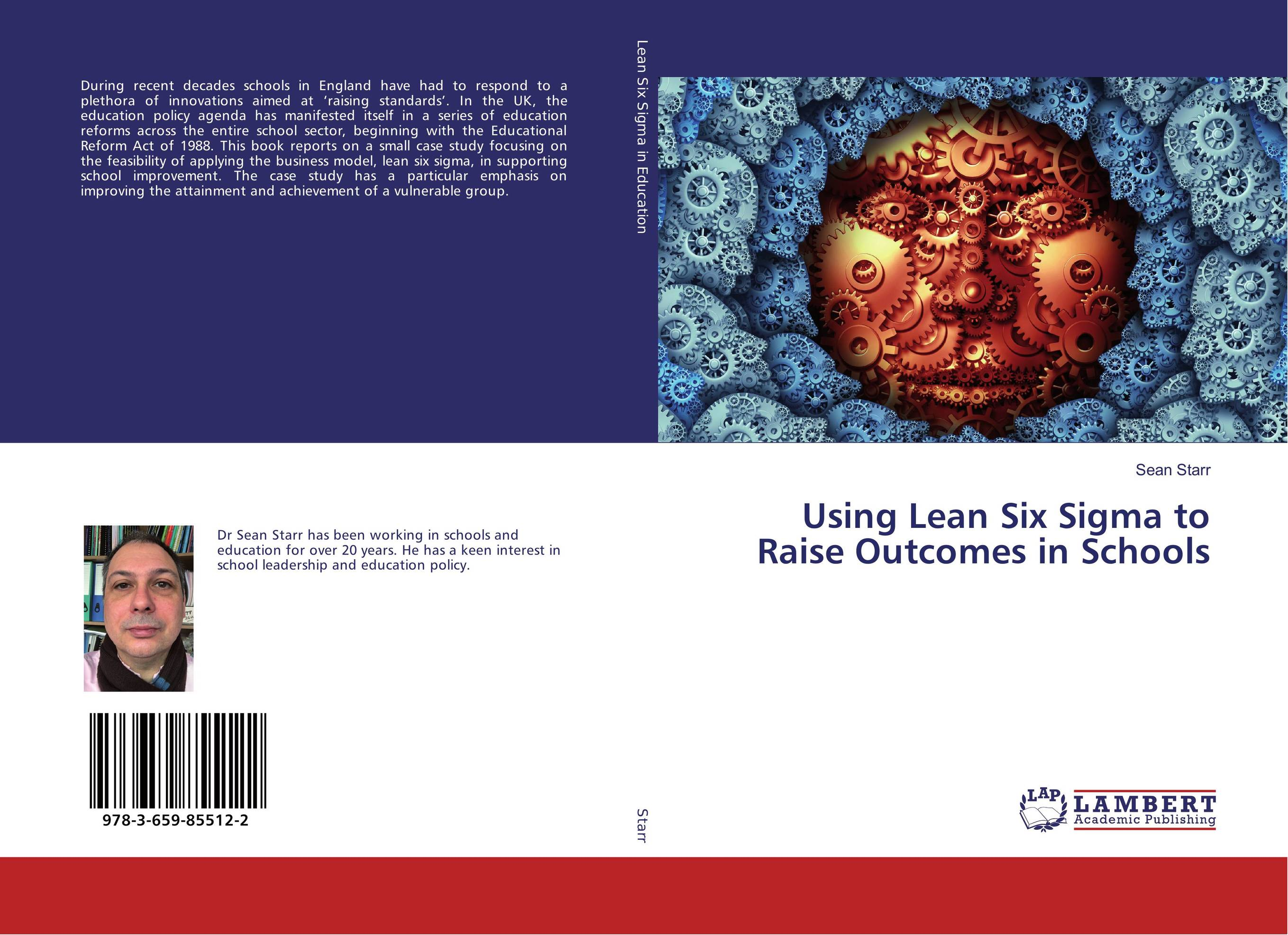 Using Lean Six Sigma to Raise Outcomes in Schools sb 1070 a case study on state sponsored immigration policy