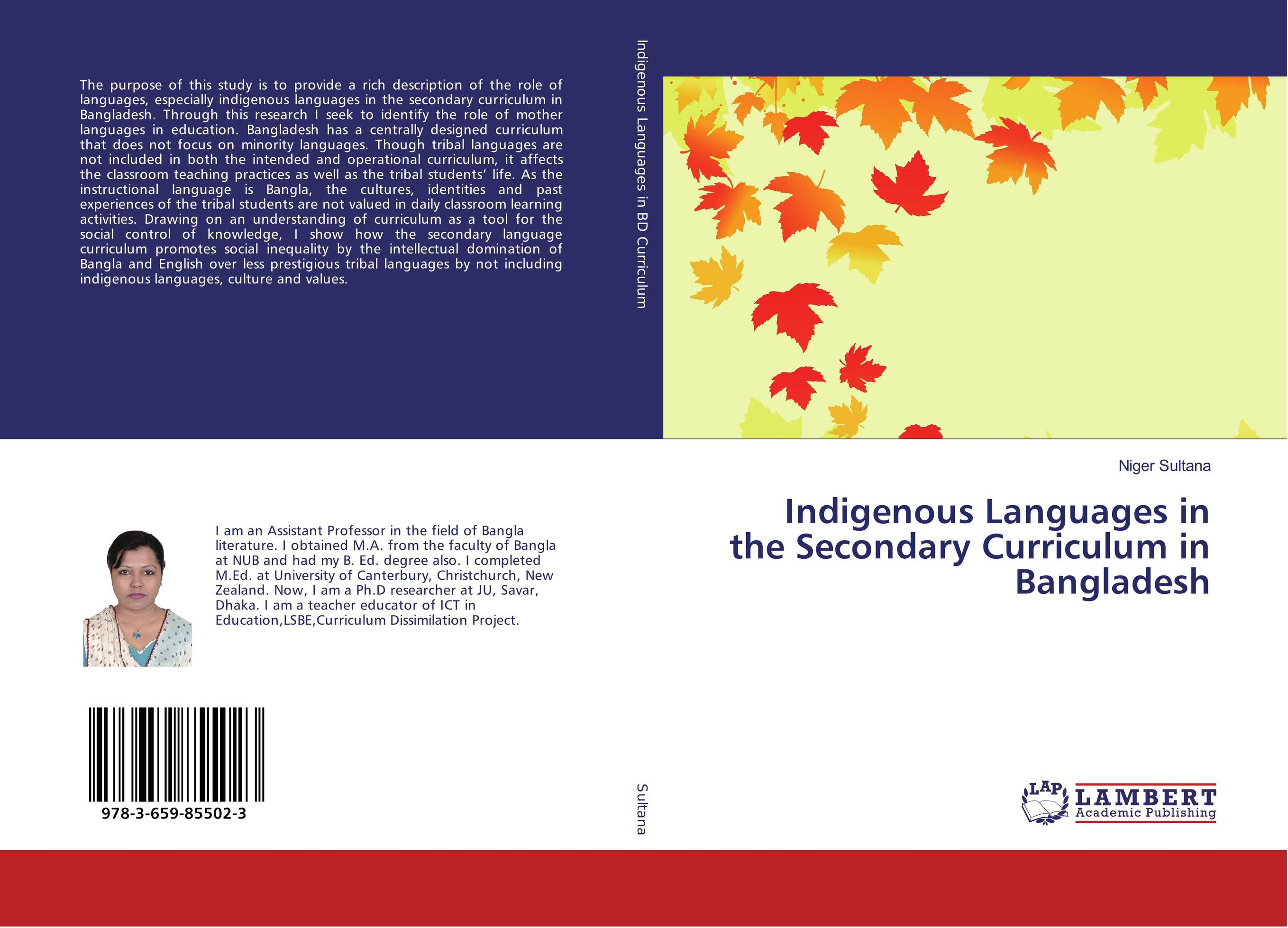 Indigenous Languages in the Secondary Curriculum in Bangladesh shamima akhter m harun ar rashid and hammad uddin comparative efficiency analysis of broiler farming in bangladesh