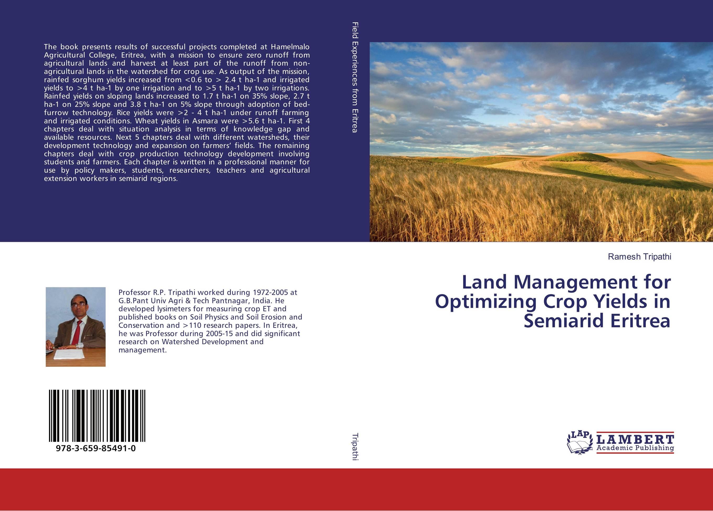 Land Management for Optimizing Crop Yields in Semiarid Eritrea