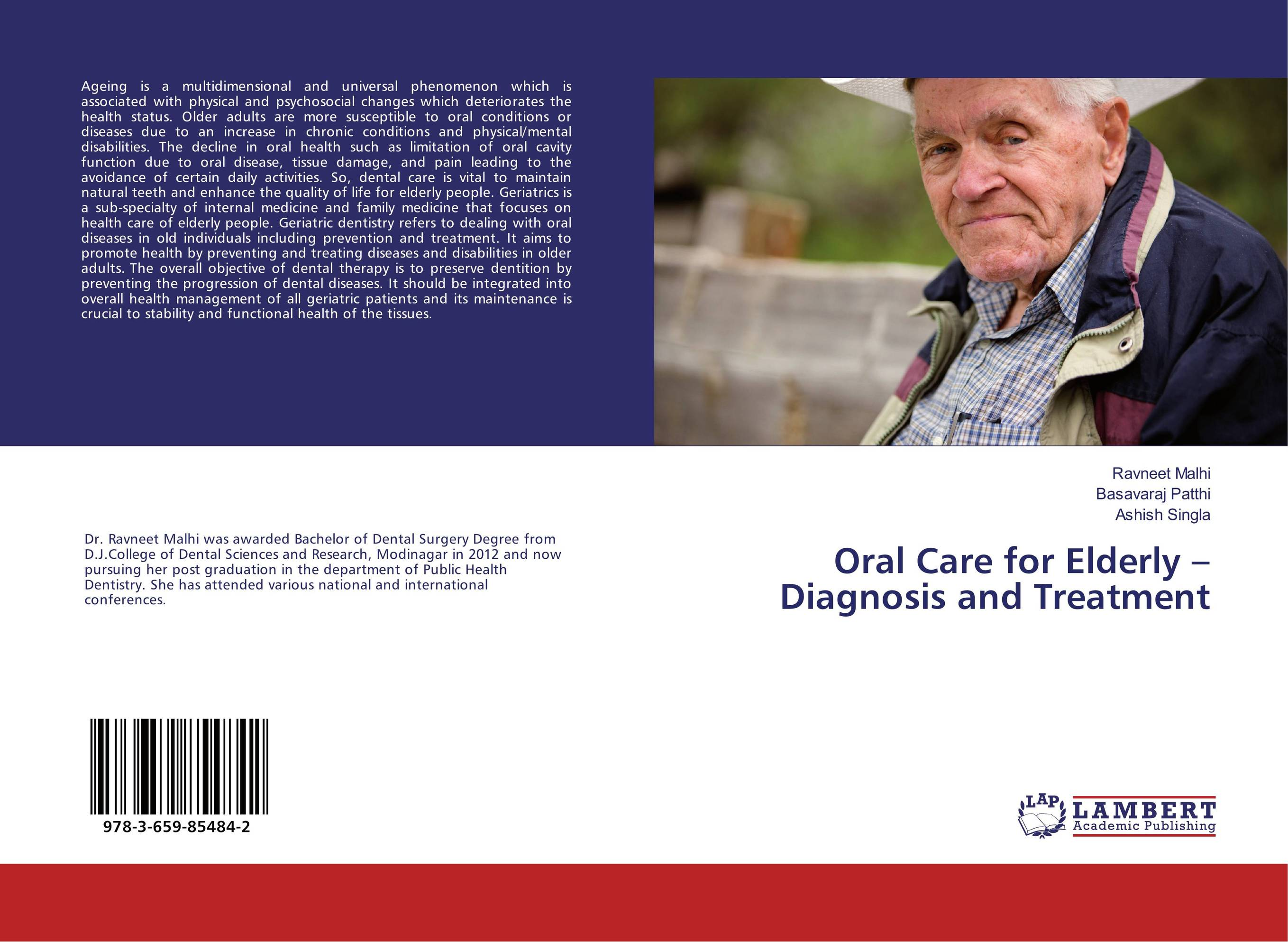 Oral Care for Elderly –Diagnosis and Treatment peter lockhart b oral medicine and medically complex patients