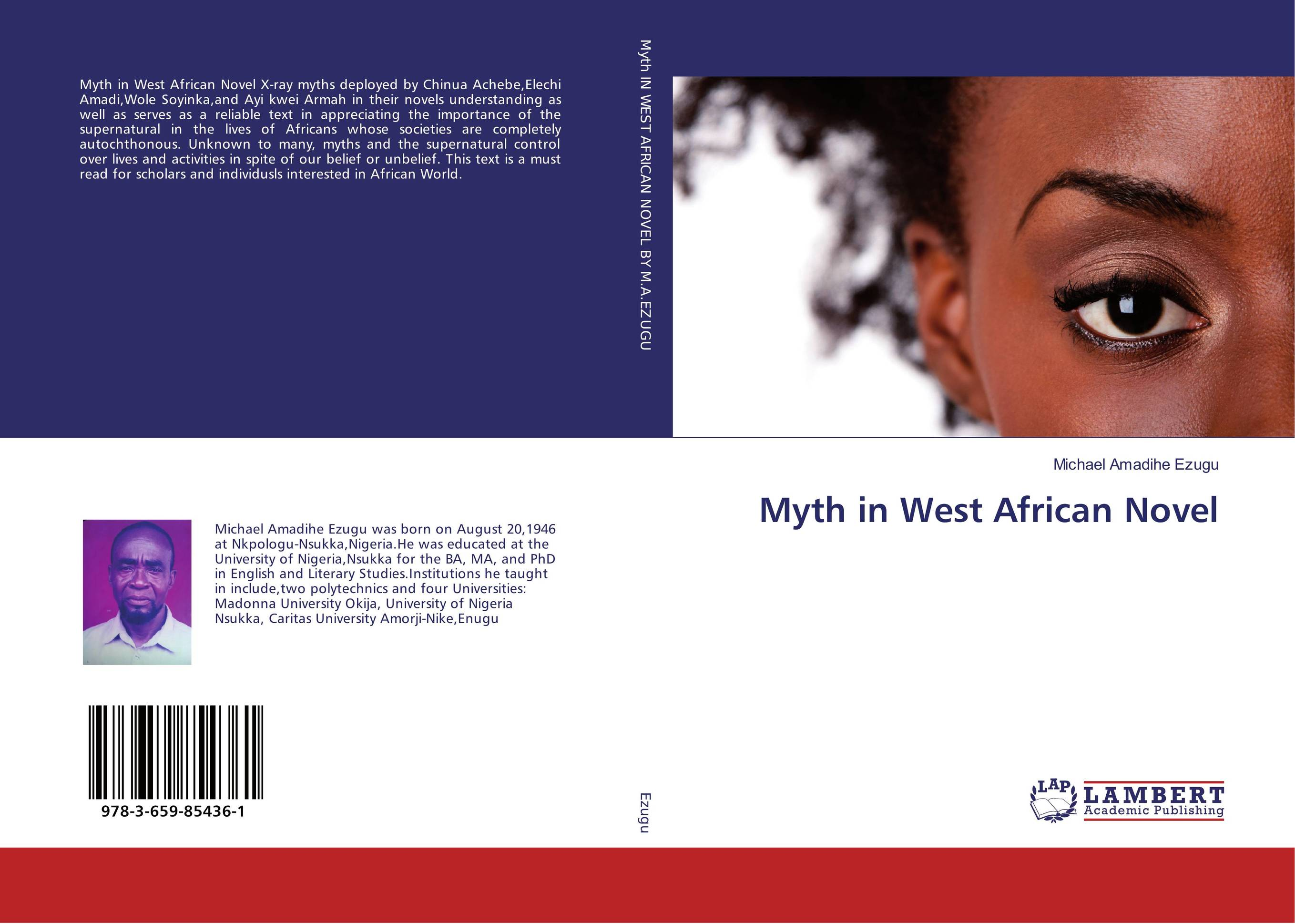 Myth in West African Novel the lonely polygamist – a novel