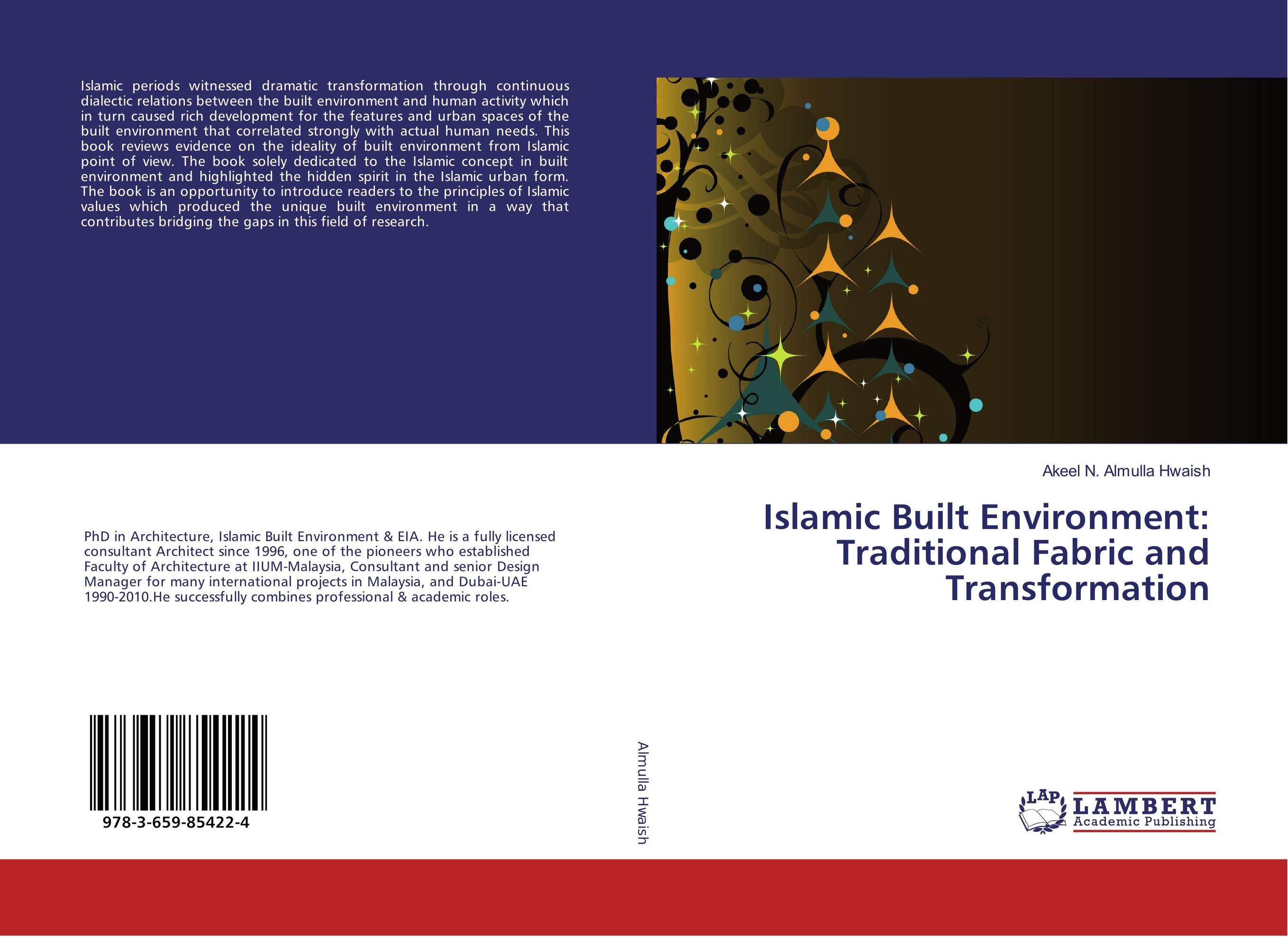 Islamic Built Environment: Traditional Fabric and Transformation