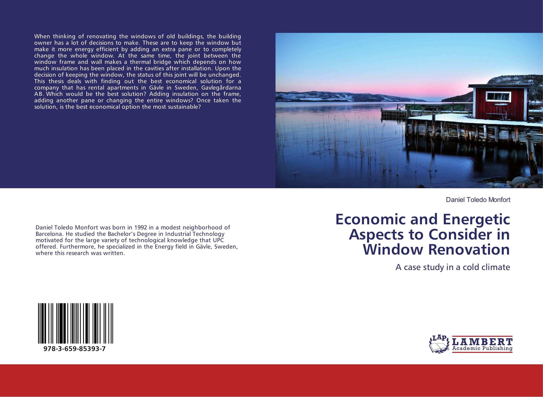 Economic and Energetic Aspects to Consider in Window Renovation economic methodology