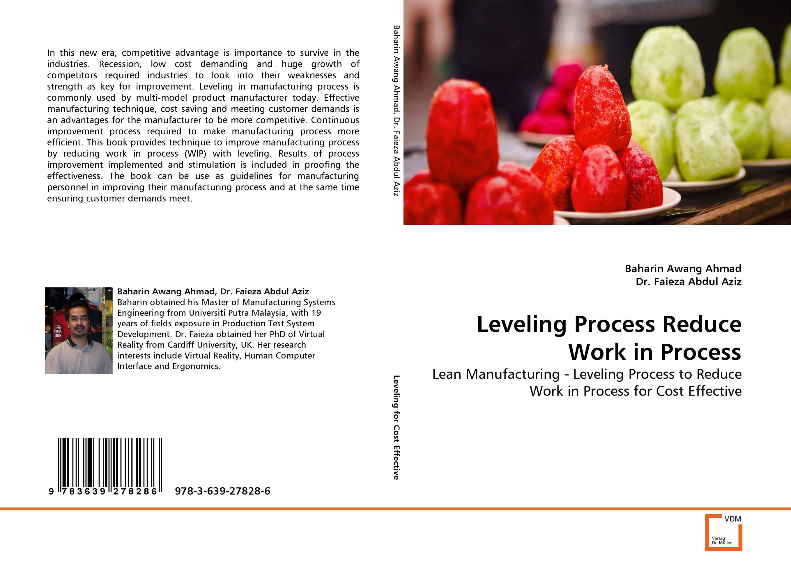 Leveling Process Reduce Work in Process dong qu manufacturing and managing customer driven derivatives