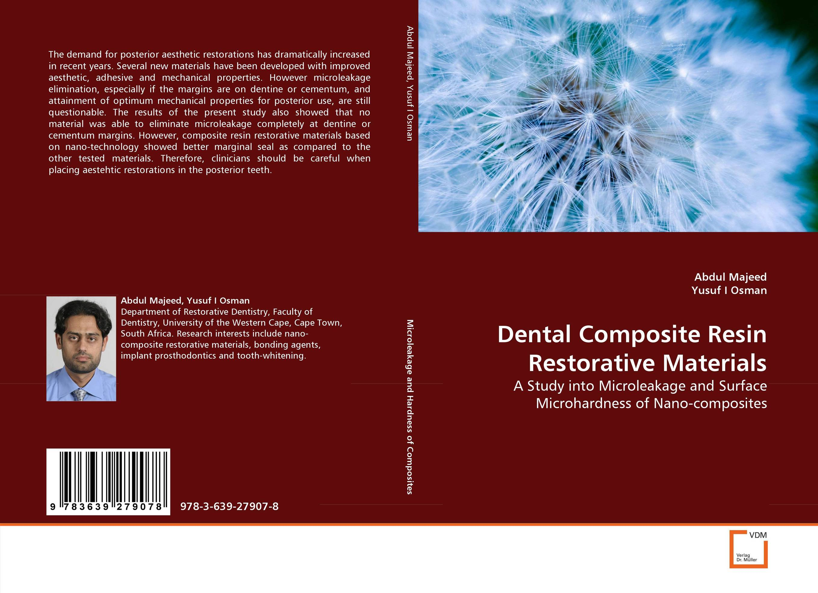 Dental Composite Resin Restorative Materials simranjeet kaur amaninder singh and pranav gupta surface properties of dental materials under simulated tooth wear