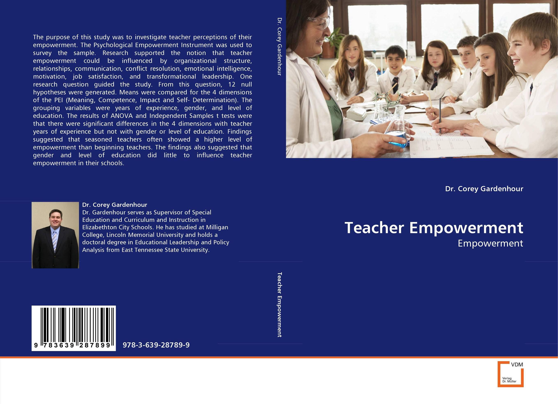 Teacher Empowerment teachers' perceptions of the teacher evaluation instrument and process