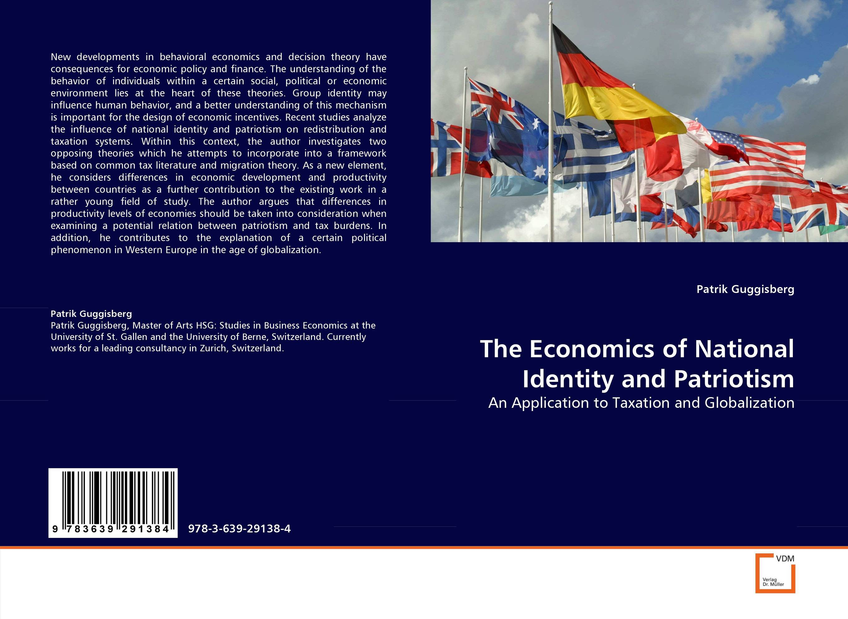 The Economics of National Identity and Patriotism the economics of international migration