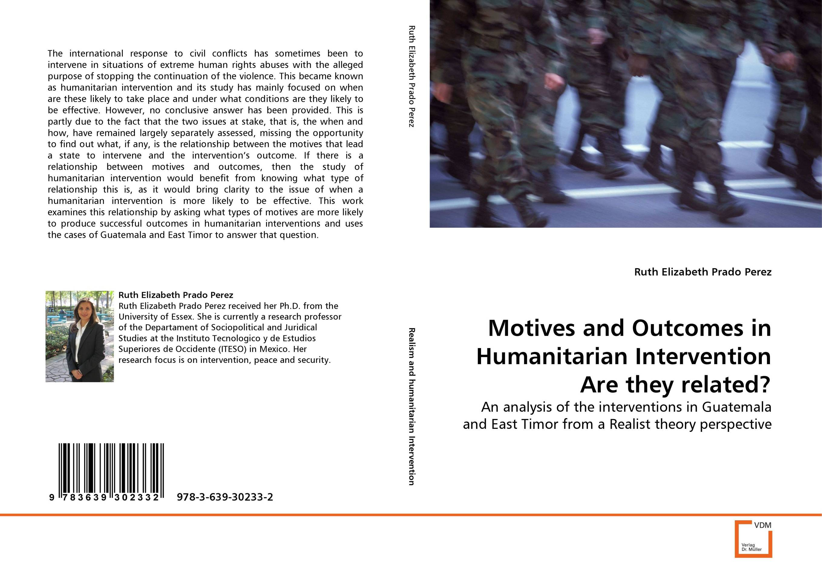 Motives and Outcomes in Humanitarian Intervention Are they related? купить