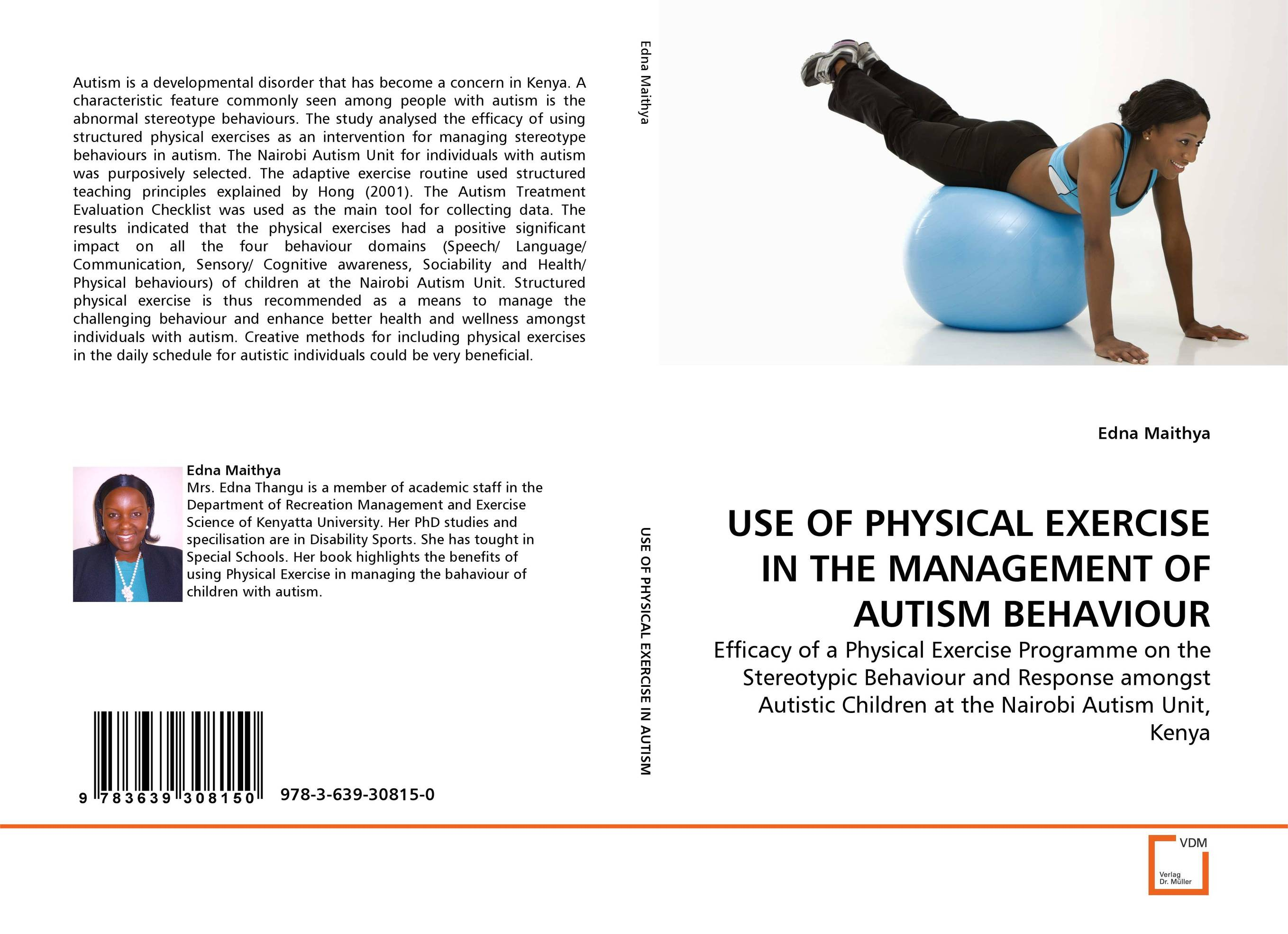 USE OF PHYSICAL EXERCISE IN THE MANAGEMENT OF AUTISM BEHAVIOUR reasoning behaviour across the autism and psychosis continuums