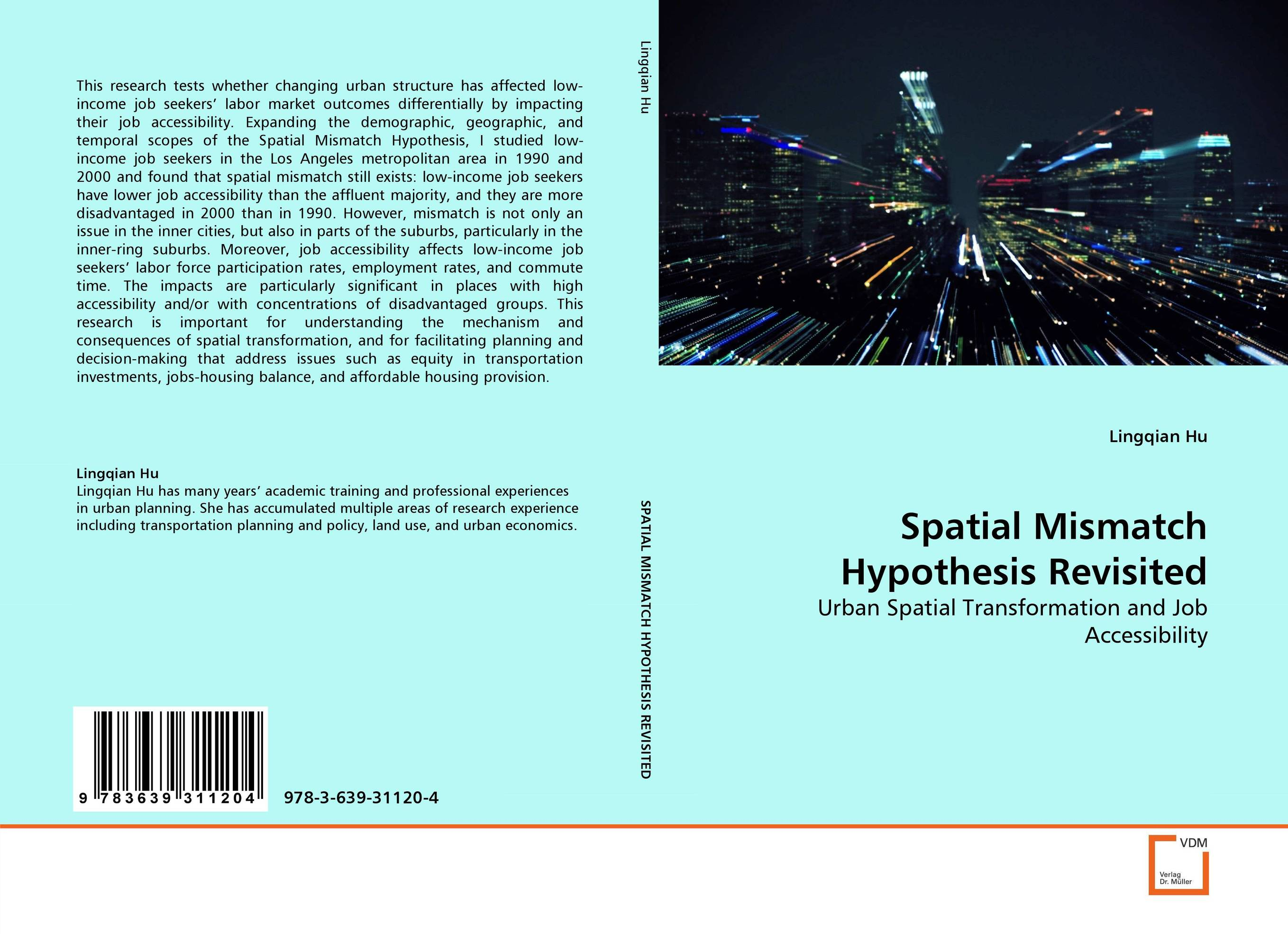Spatial Mismatch Hypothesis Revisited land tenure housing and low income earners