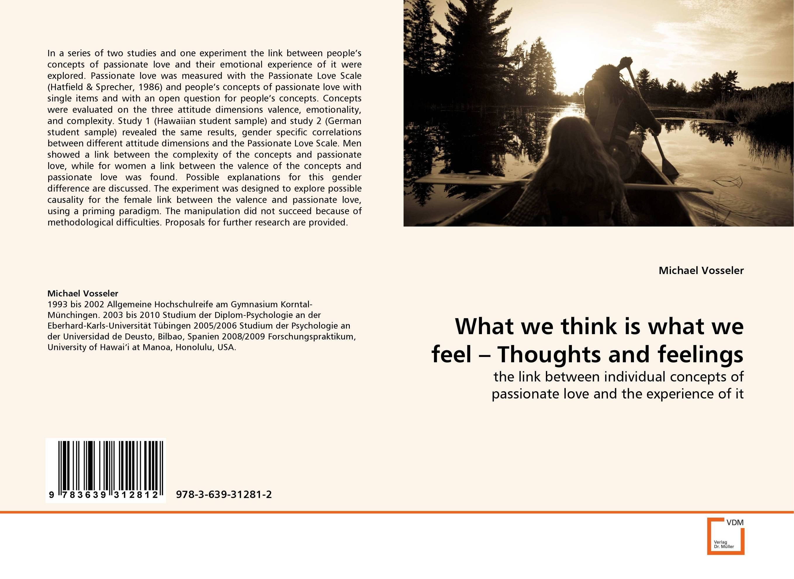 What we think is what we feel – Thoughts and feelings a passionate man
