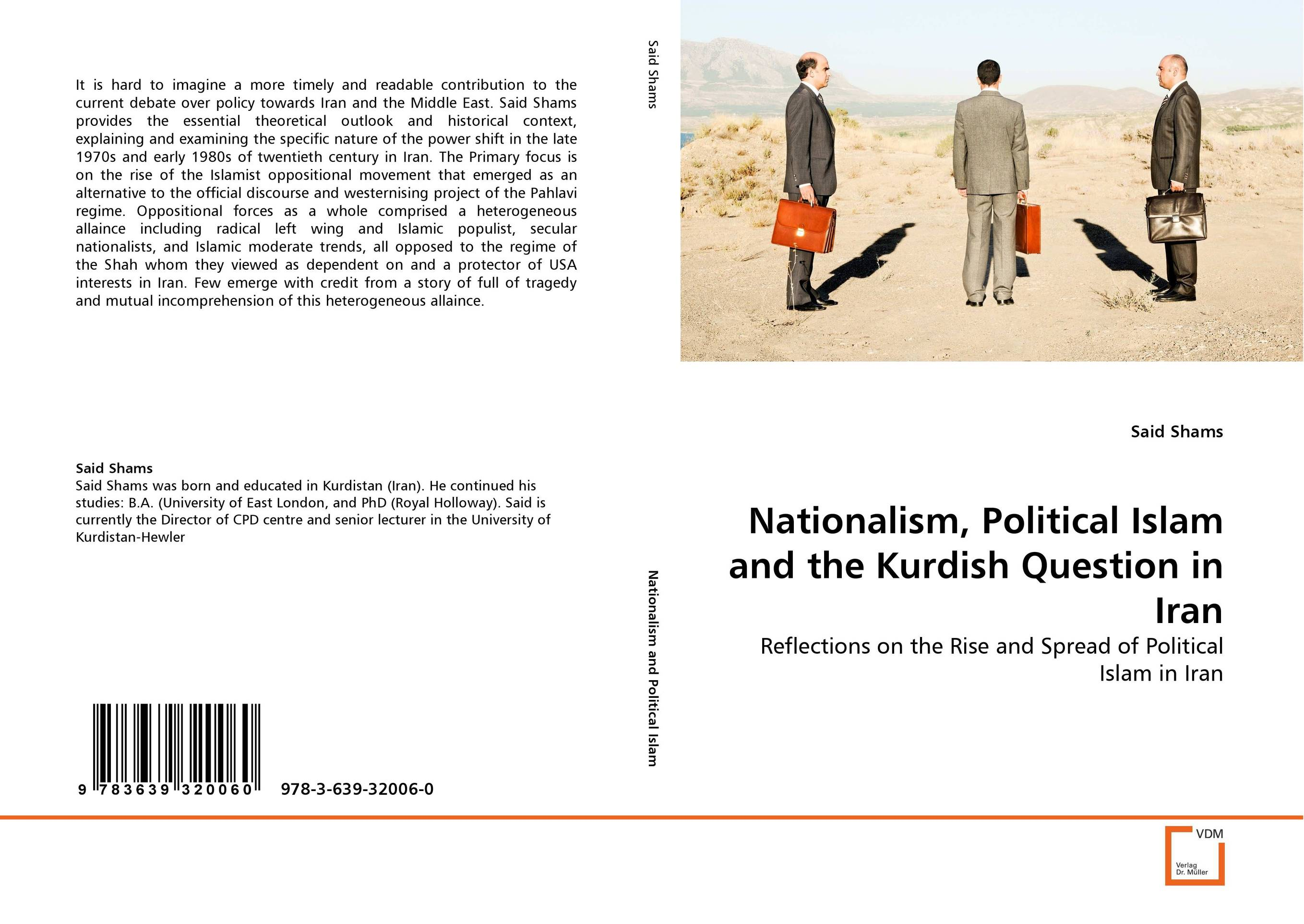 Nationalism, Political Islam and the Kurdish Question in Iran a study of the religio political thought of abdurrahman wahid
