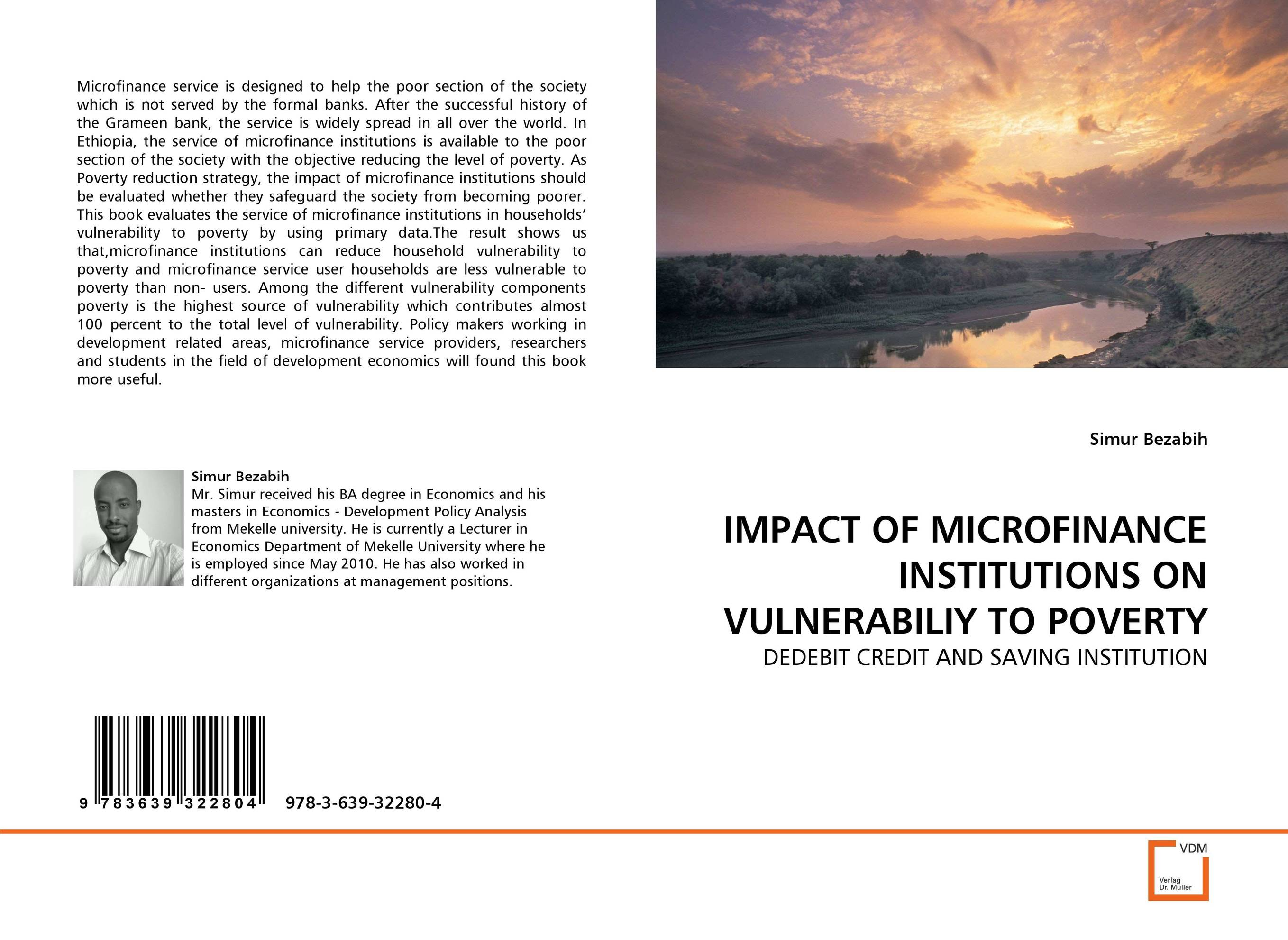IMPACT OF MICROFINANCE INSTITUTIONS ON VULNERABILIY TO POVERTY beatriz a de aghion the economics of microfinance