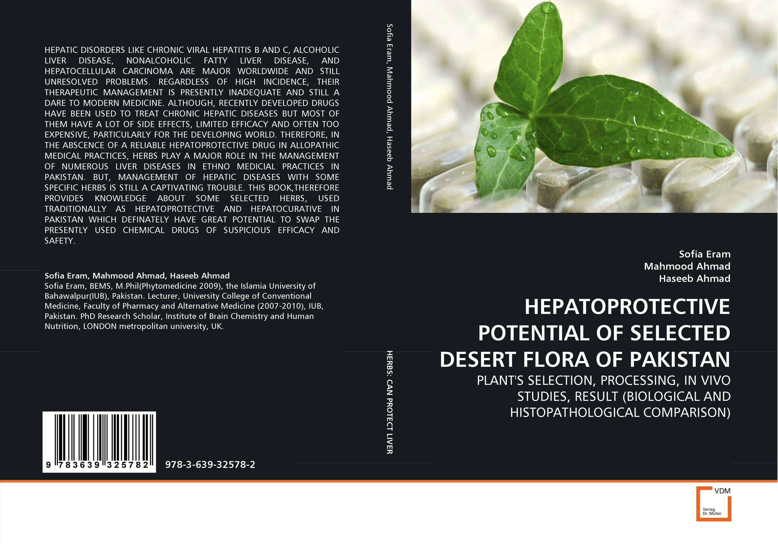 HEPATOPROTECTIVE POTENTIAL OF SELECTED DESERT FLORA OF PAKISTAN shyam singh and l p awasthi characterization and management of viral diseases of papaya