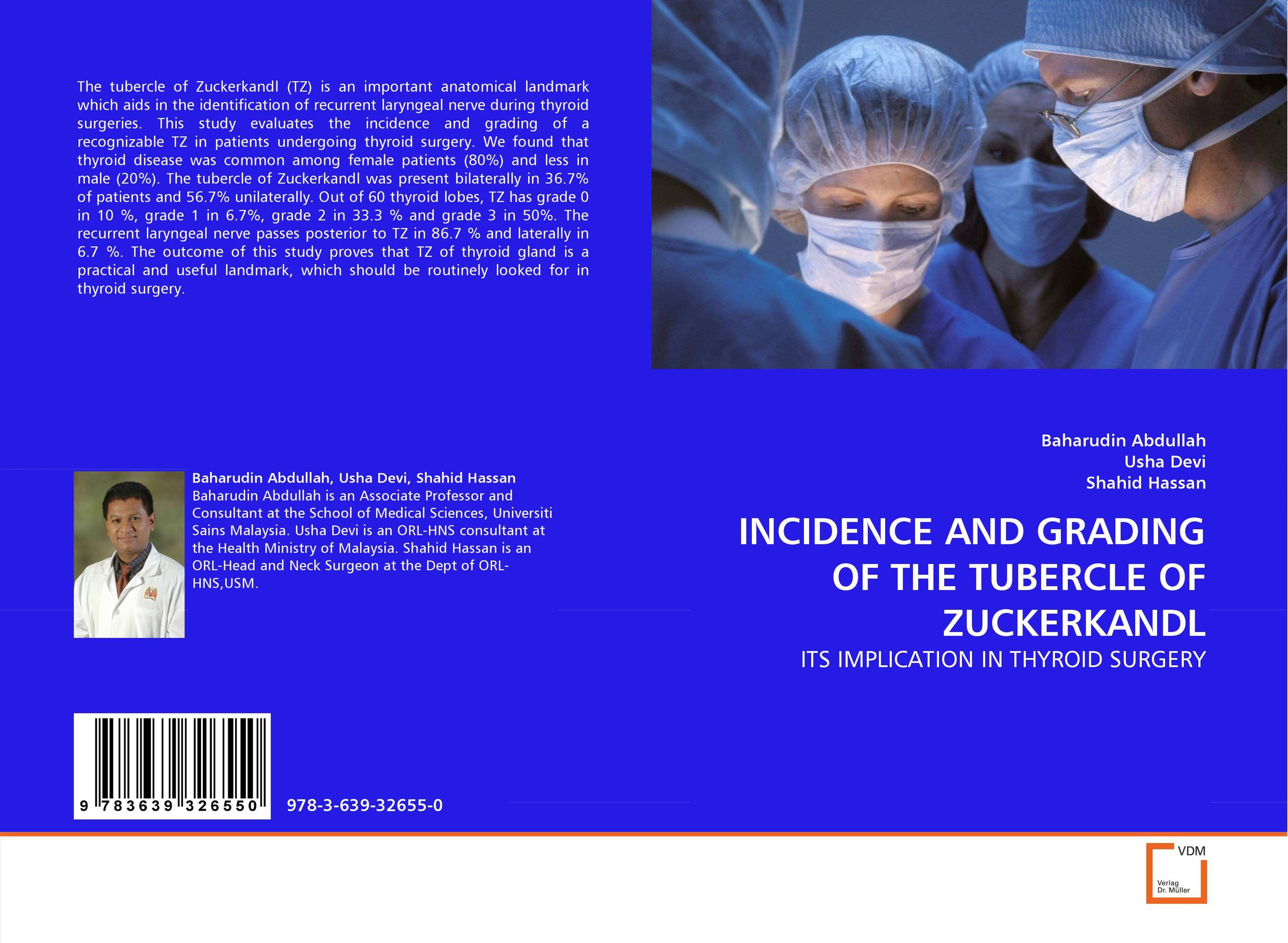 INCIDENCE AND GRADING OF THE TUBERCLE OF ZUCKERKANDL