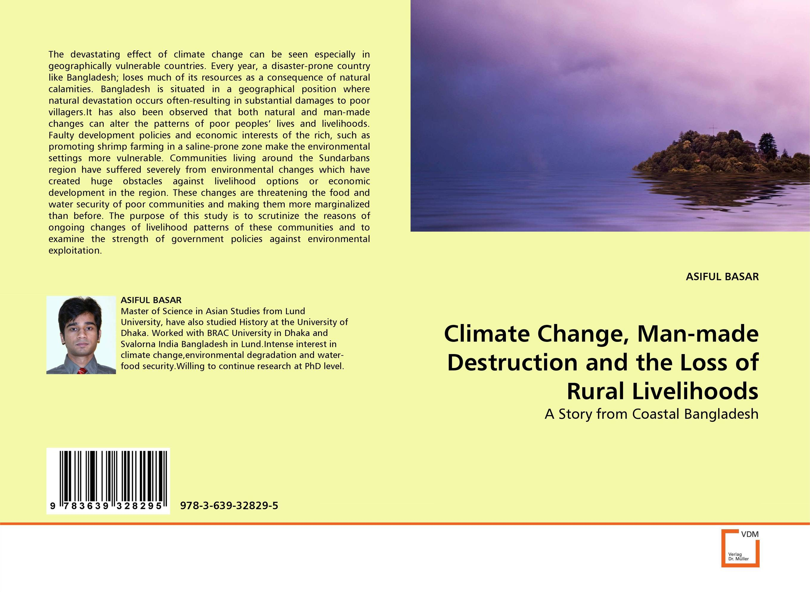 Climate Change, Man-made Destruction and the Loss of Rural Livelihoods advanced placement student companion to accompany human geography