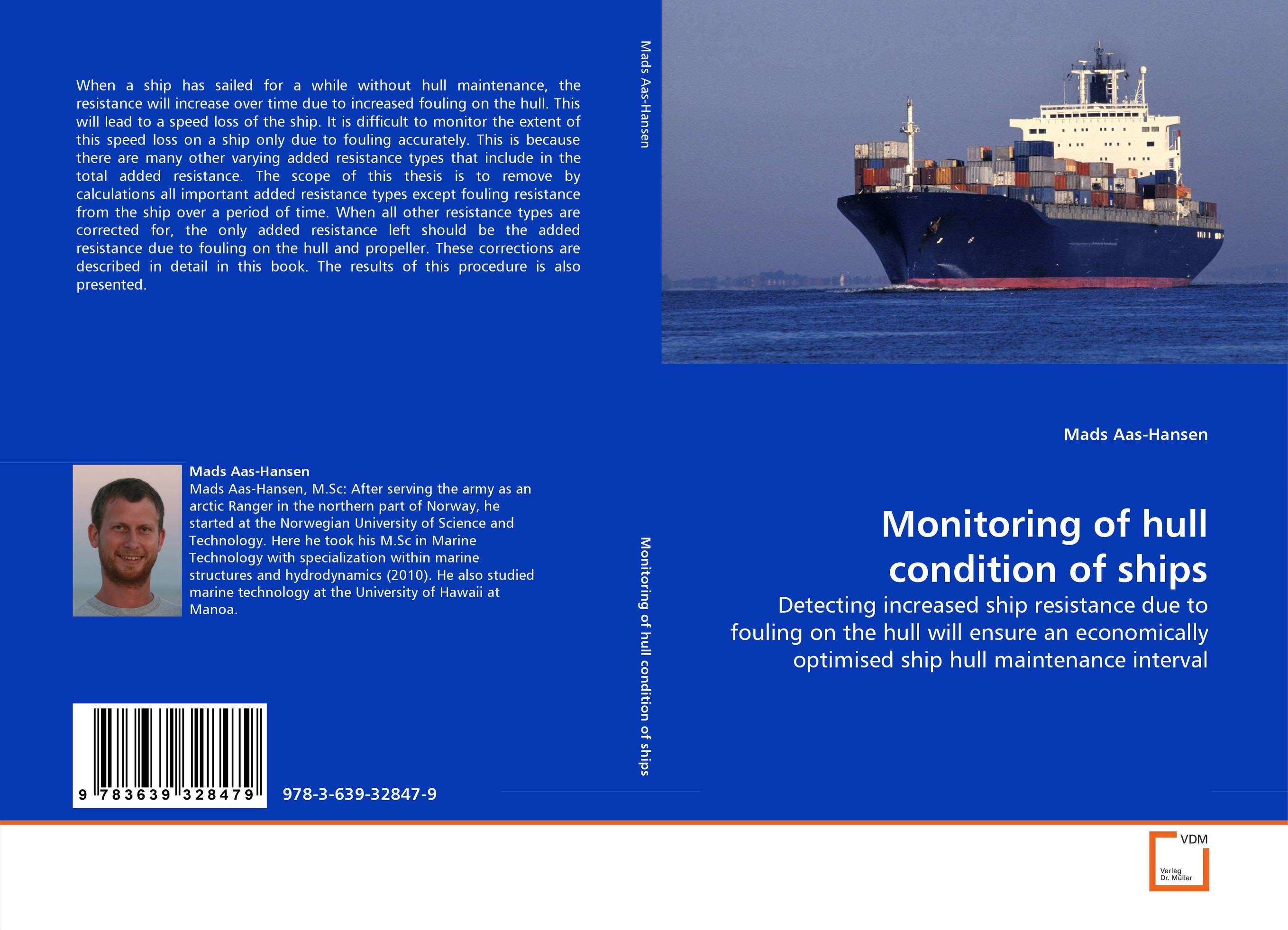 Monitoring of hull condition of ships resistance
