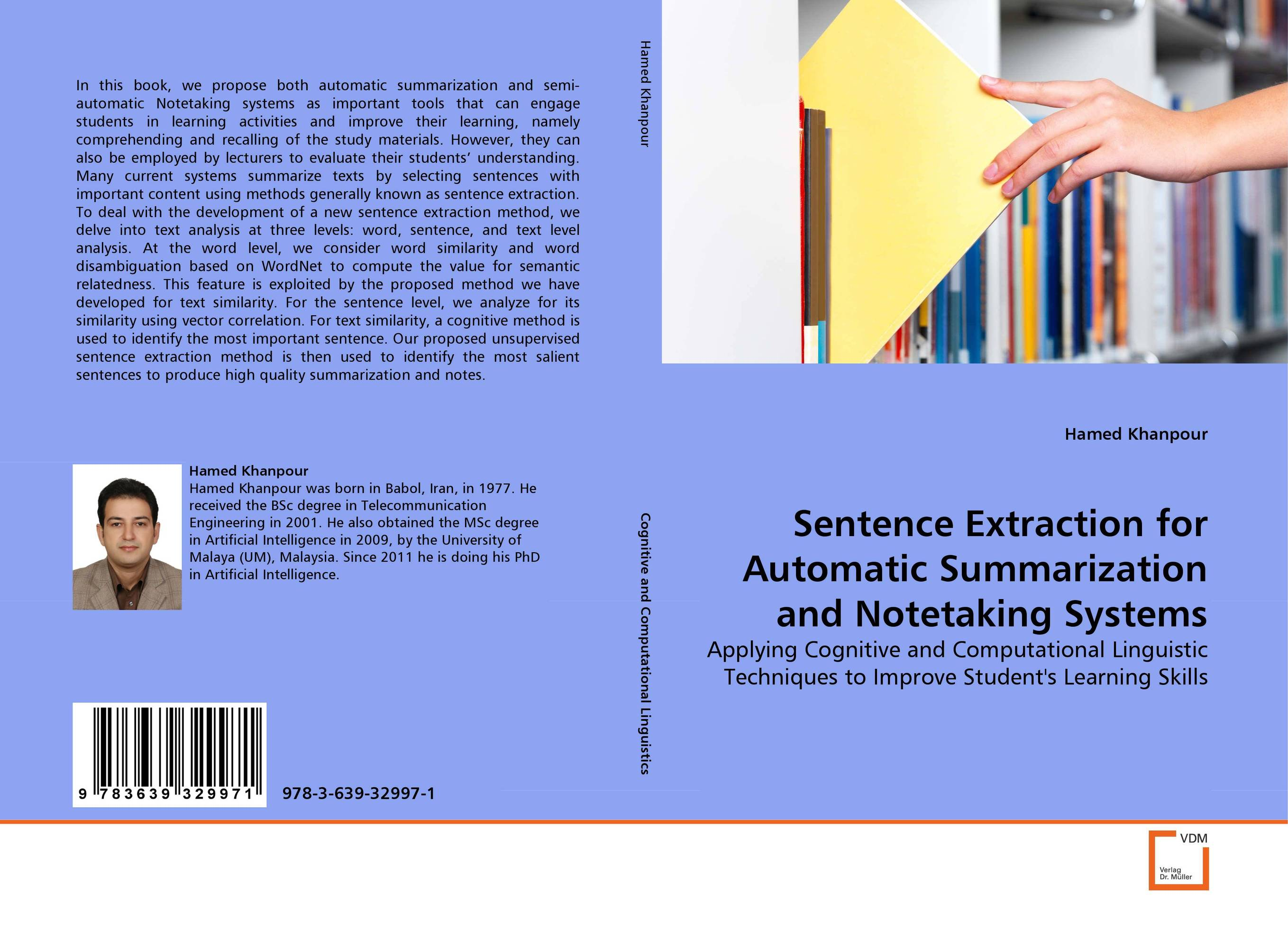 Sentence Extraction for Automatic Summarization and Notetaking Systems automatic text summarization by extracting significant sentences
