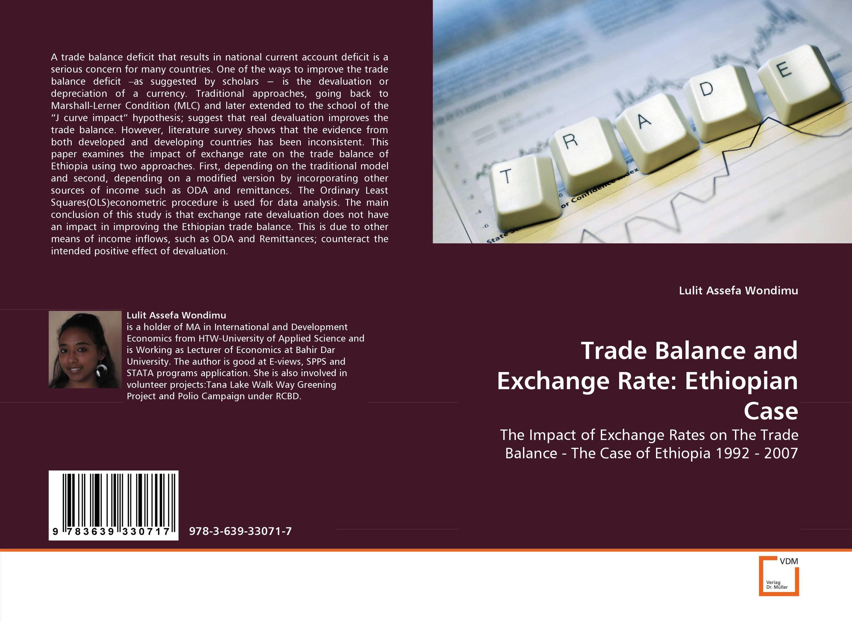 Trade Balance and Exchange Rate: Ethiopian Case