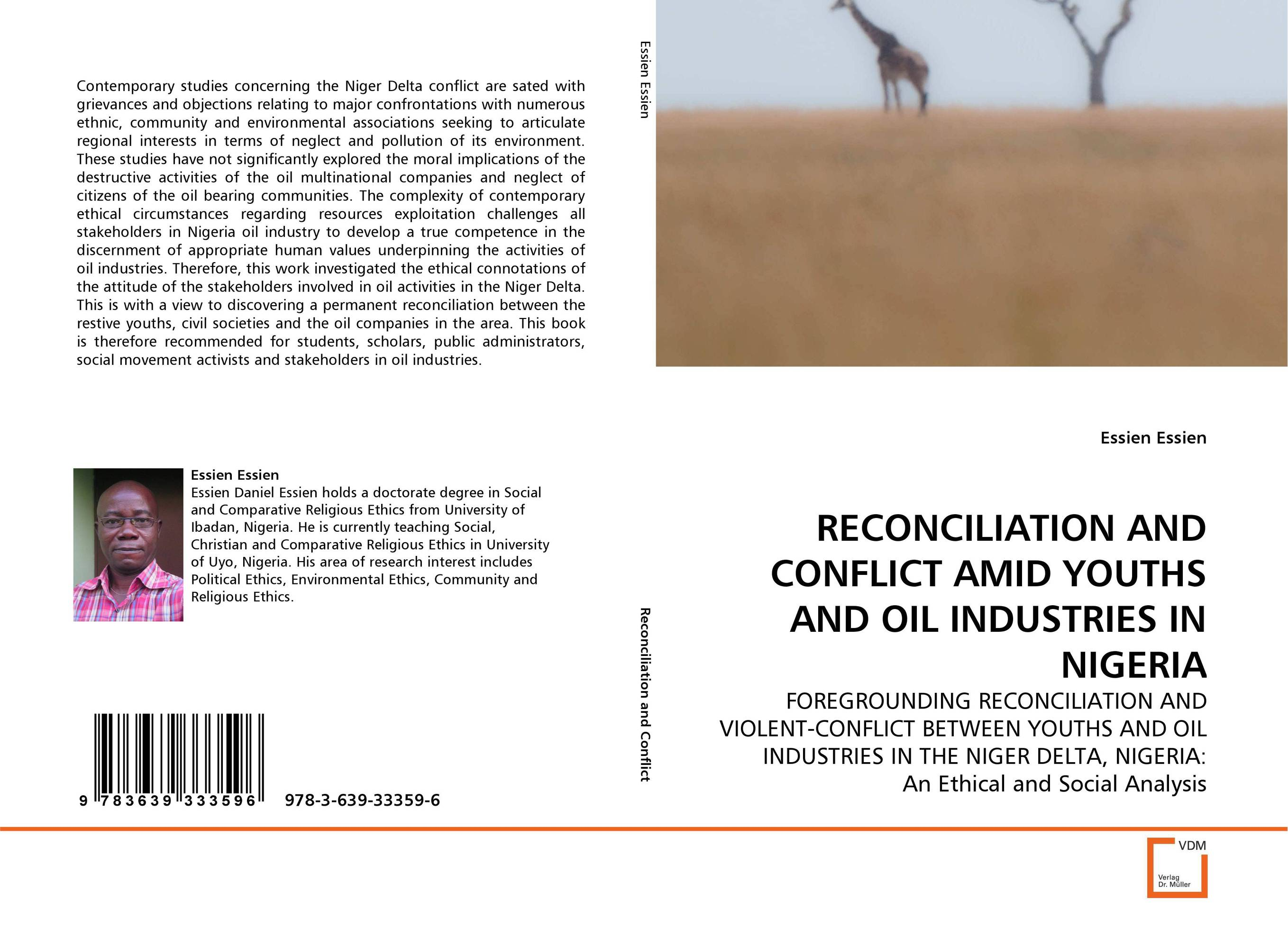 RECONCILIATION AND CONFLICT AMID YOUTHS AND OIL INDUSTRIES IN NIGERIA voluntary associations in tsarist russia – science patriotism and civil society