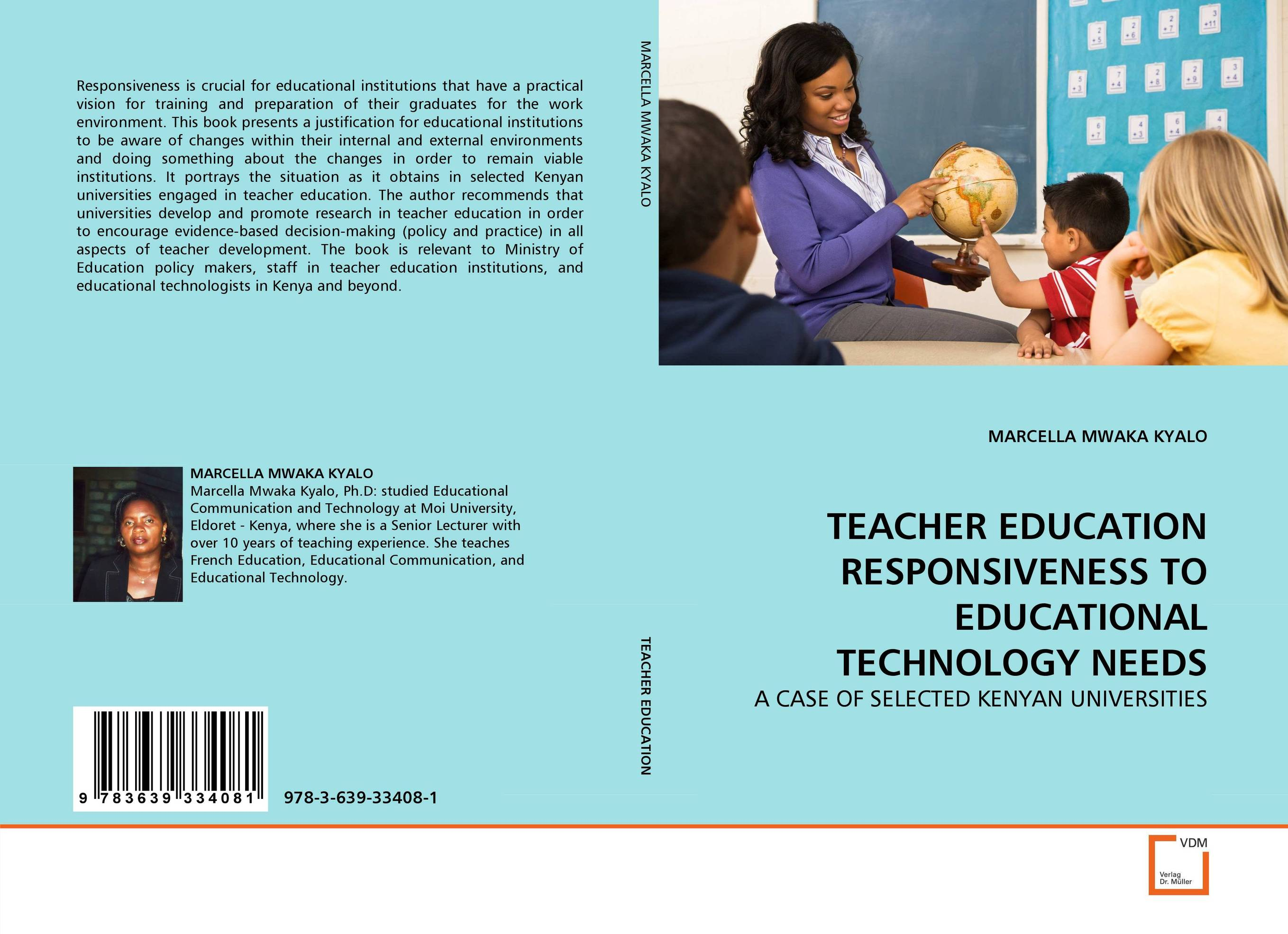 TEACHER EDUCATION RESPONSIVENESS TO EDUCATIONAL TECHNOLOGY NEEDS teacher education in kenya