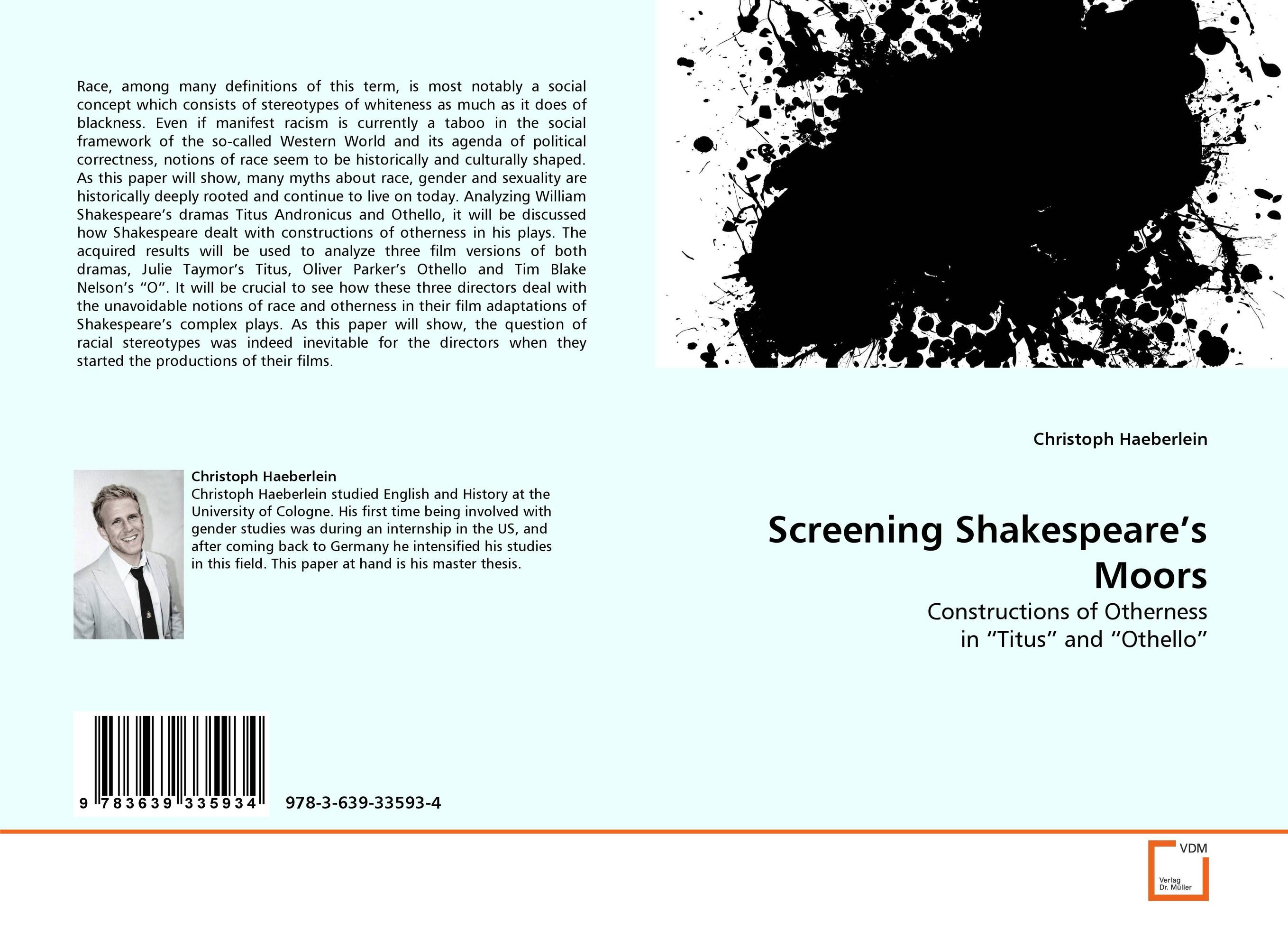 the process of tim blake nelsons conversion of shakespeares othello into o