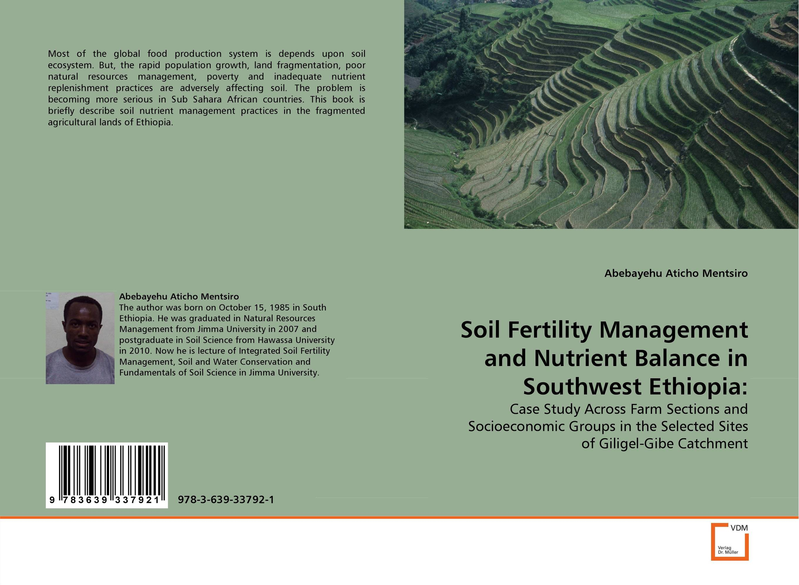 Soil Fertility Management and Nutrient Balance in Southwest Ethiopia: sarah cheroben and cheroben integrated soil fertility management and marketing of farm produce