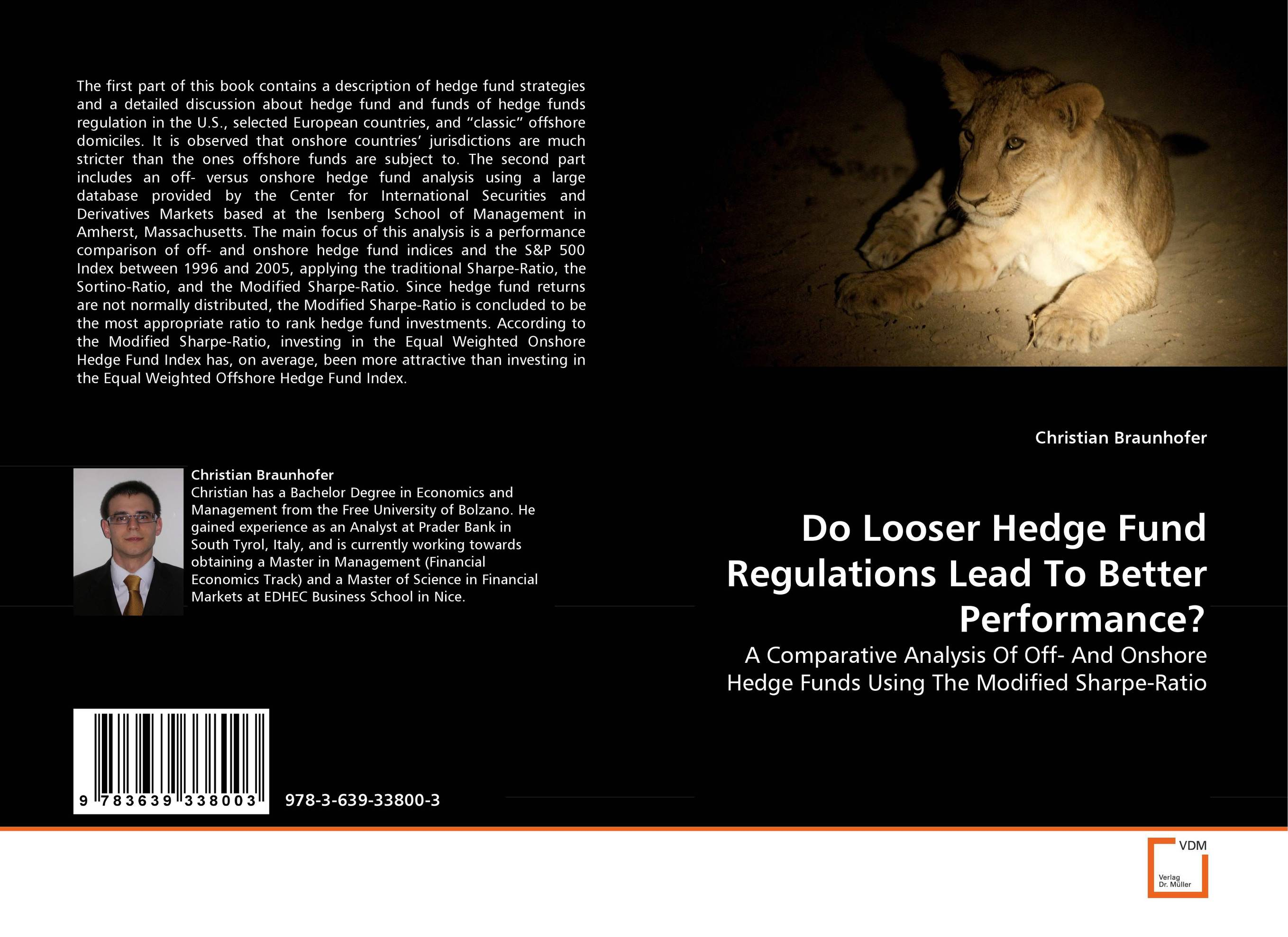Do Looser Hedge Fund Regulations Lead To Better Performance? jason scharfman a hedge fund compliance risks regulation and management