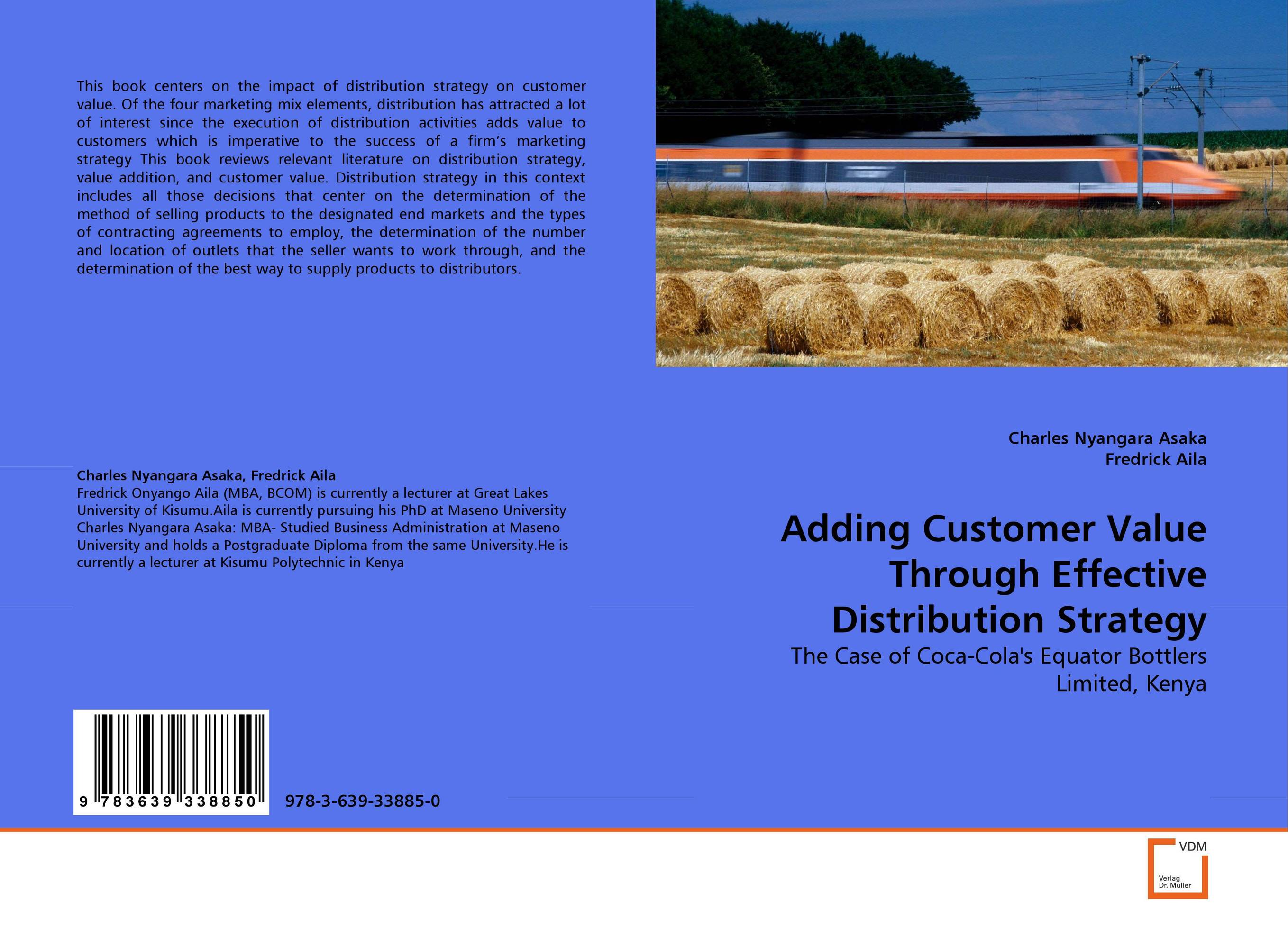 Adding Customer Value Through Effective Distribution Strategy on the distribution of information structures and focal points