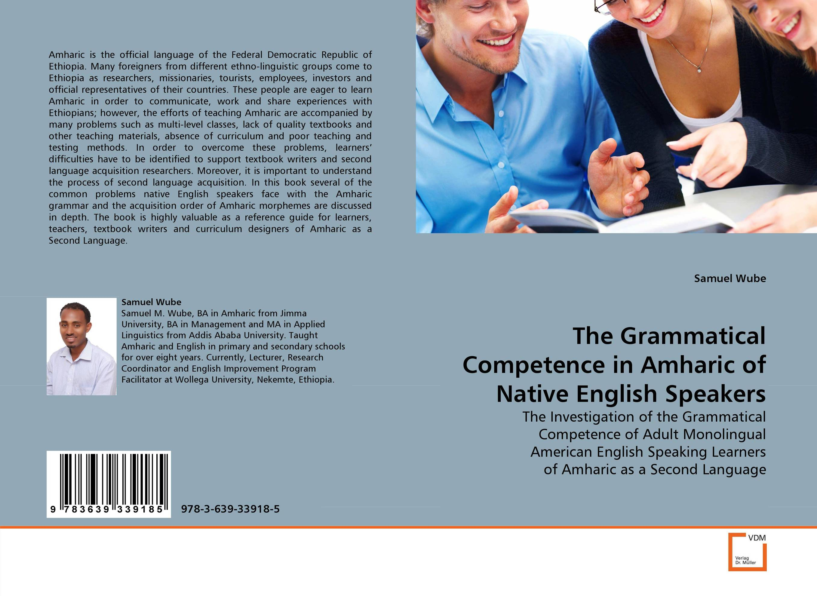 The Grammatical Competence in Amharic of Native English Speakers zoltan dornyei the psychology of second language acquisition