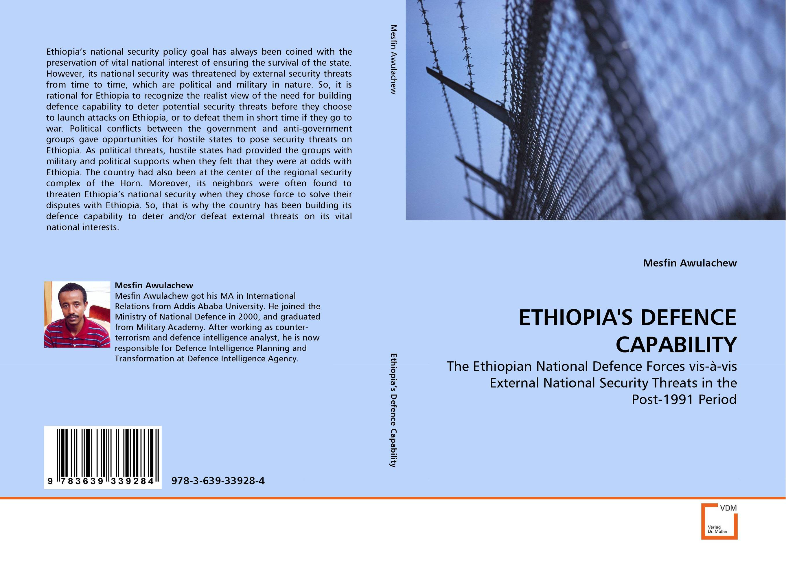 ETHIOPIA''S DEFENCE CAPABILITY ethiopian defence force and the acheivement of the national security