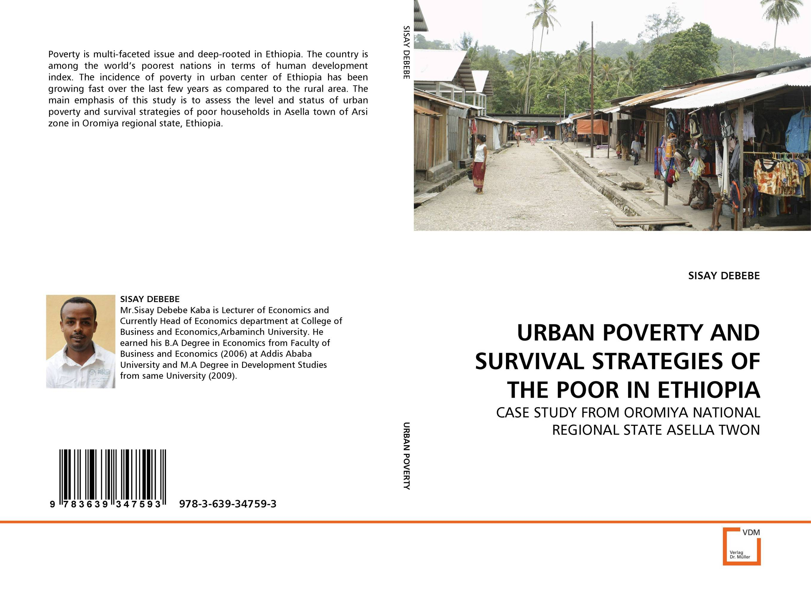 URBAN POVERTY AND SURVIVAL STRATEGIES OF THE POOR IN ETHIOPIA why nations fail the origins of power prosperity and poverty