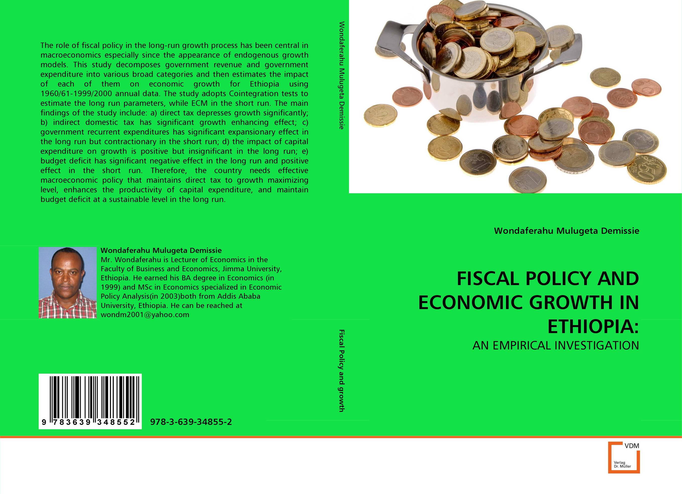 FISCAL POLICY AND ECONOMIC GROWTH IN ETHIOPIA: budget process in ethiopia