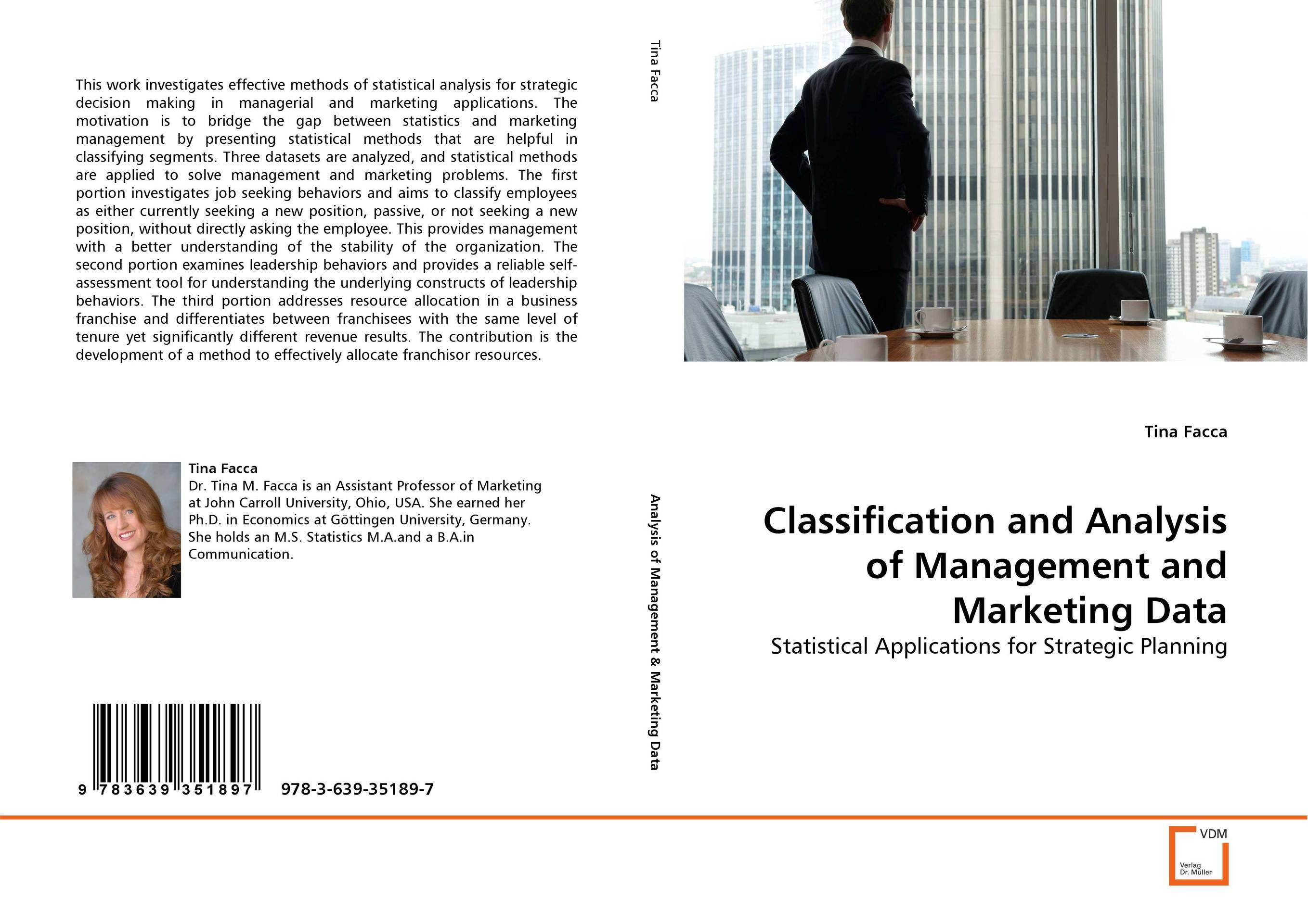 Classification and Analysis of Management and Marketing Data robert benfari c understanding and changing your management style assessments and tools for self development