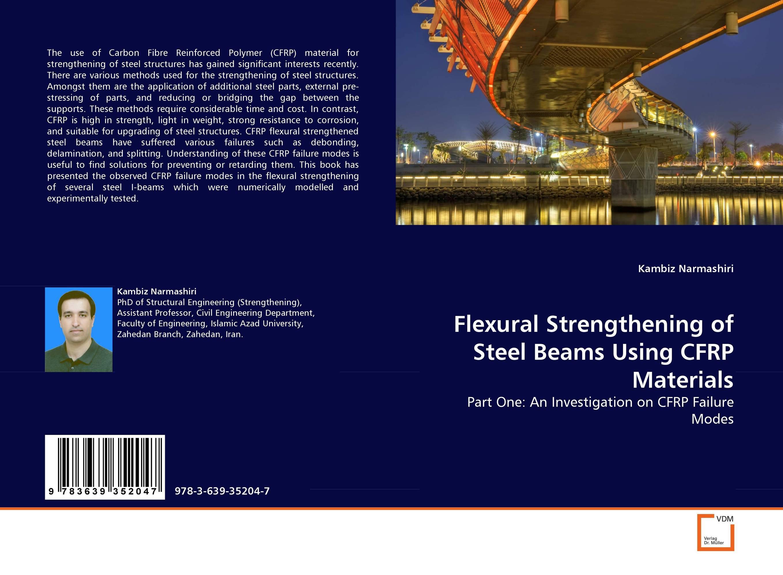 Flexural Strengthening of Steel Beams Using CFRP Materials