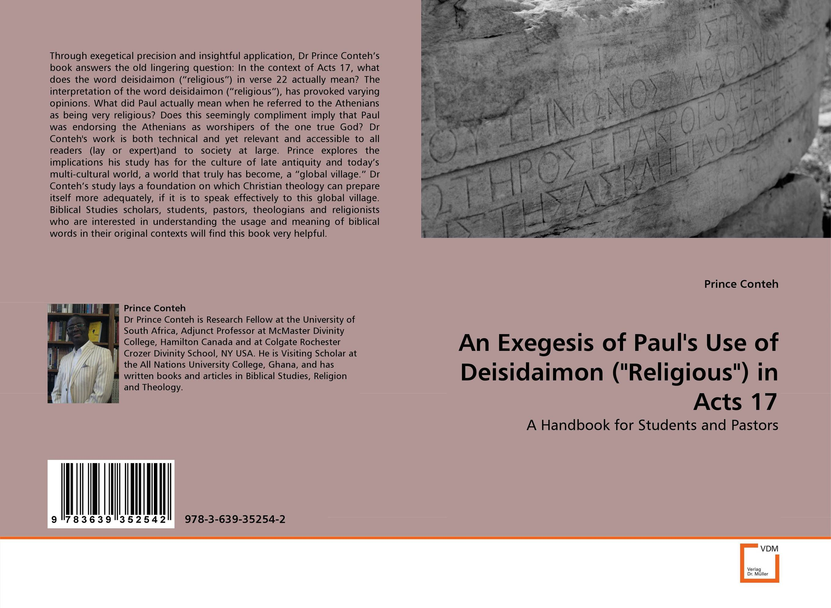 An Exegesis of Paul''s Use of Deisidaimon (Religious) in Acts 17 sola scriptura benedict xvi s theology of the word of god