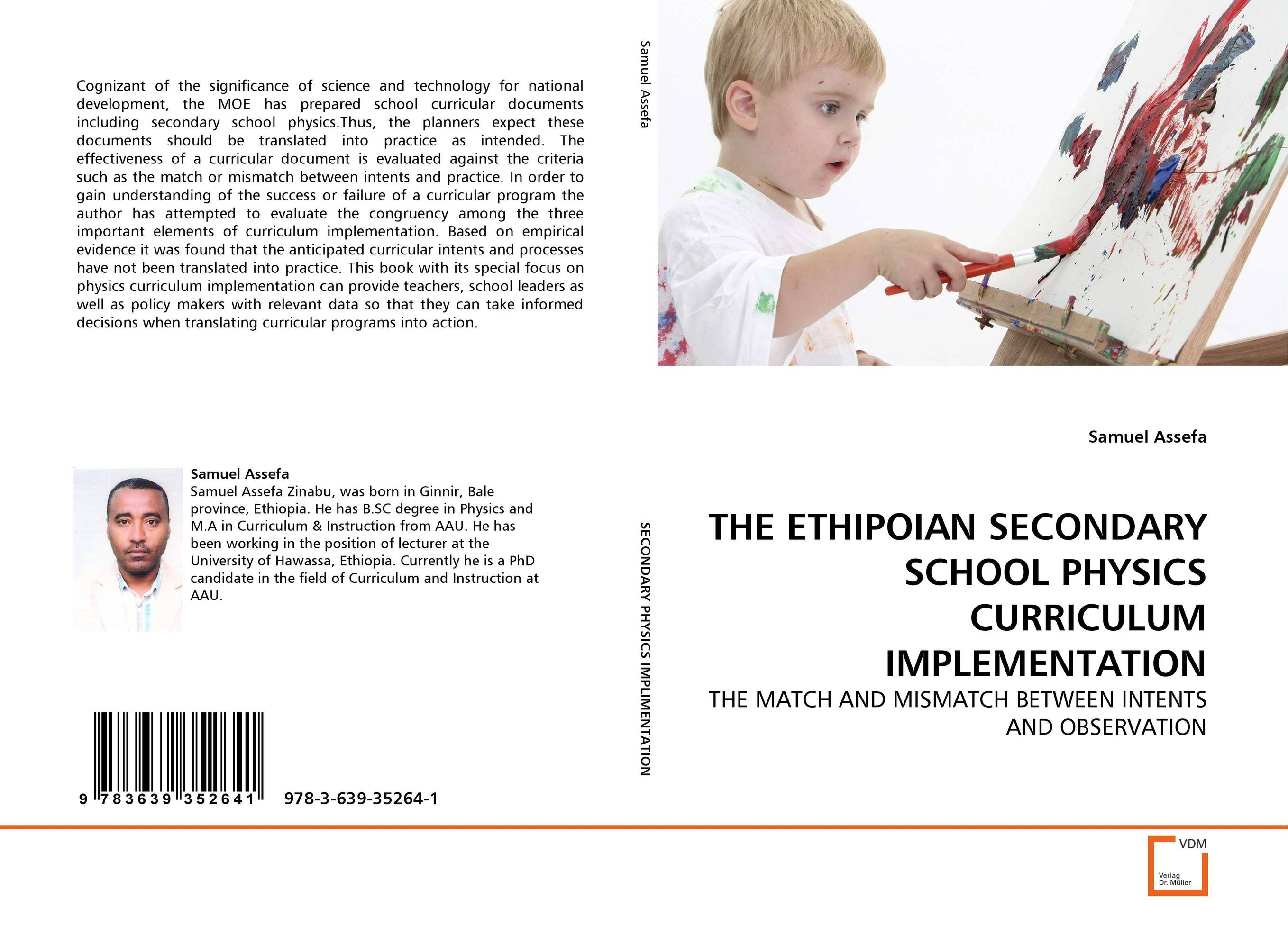 THE ETHIPOIAN SECONDARY SCHOOL PHYSICS CURRICULUM IMPLEMENTATION curriculum implementation