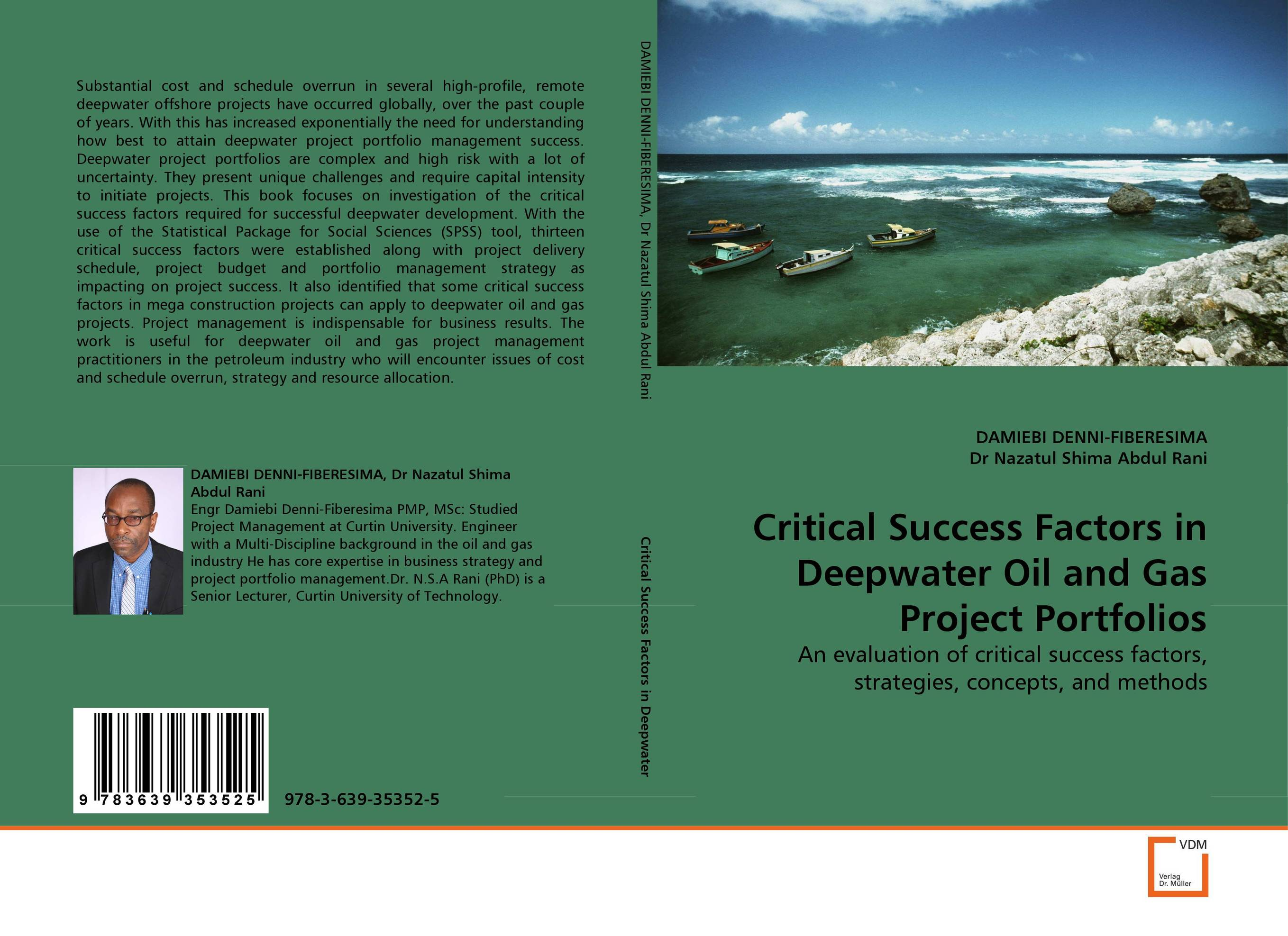 Critical Success Factors in Deepwater Oil and Gas Project Portfolios george eckes six sigma team dynamics the elusive key to project success