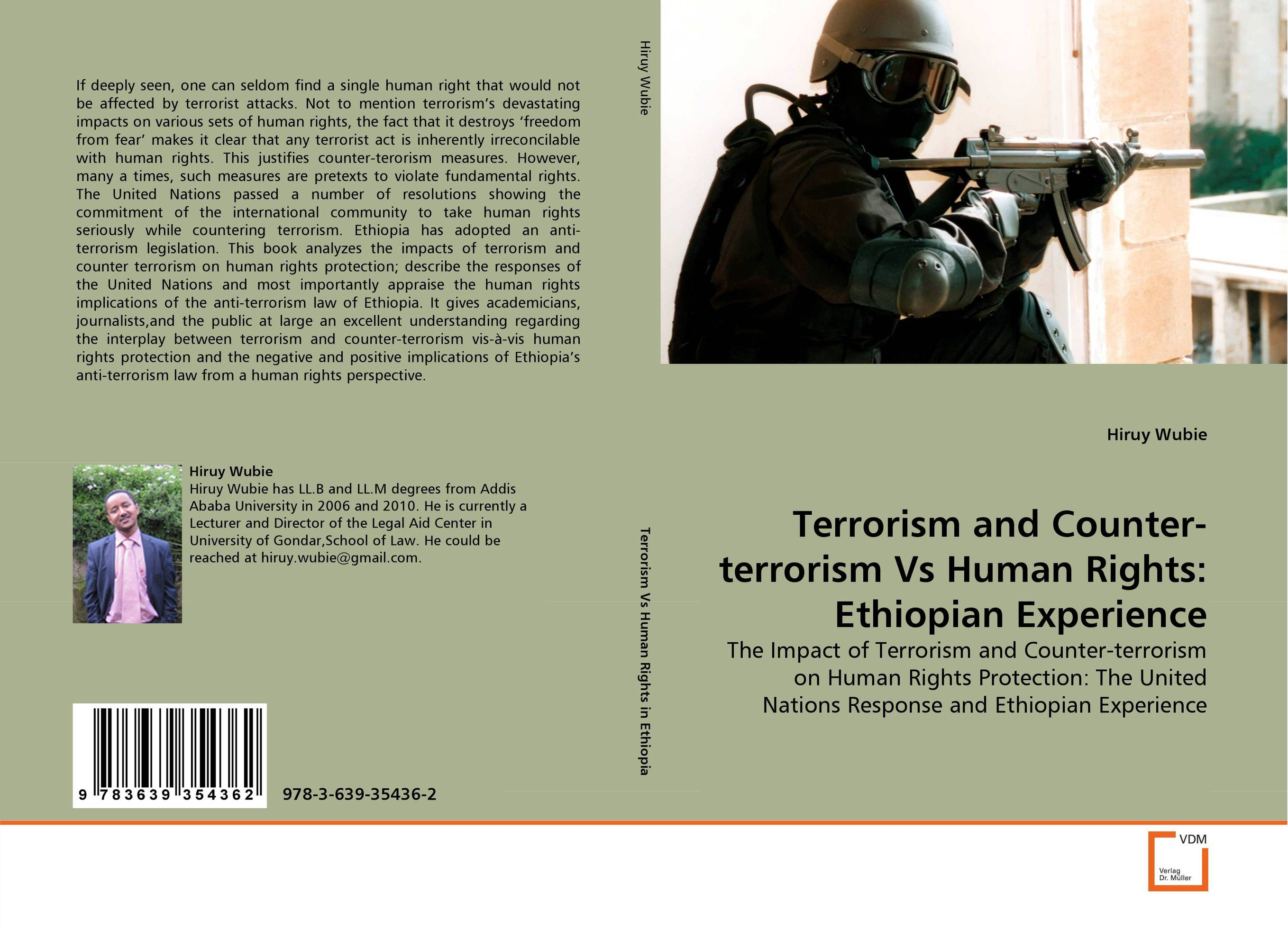 Terrorism and Counter-terrorism Vs Human Rights: Ethiopian Experience terrorism before the letter