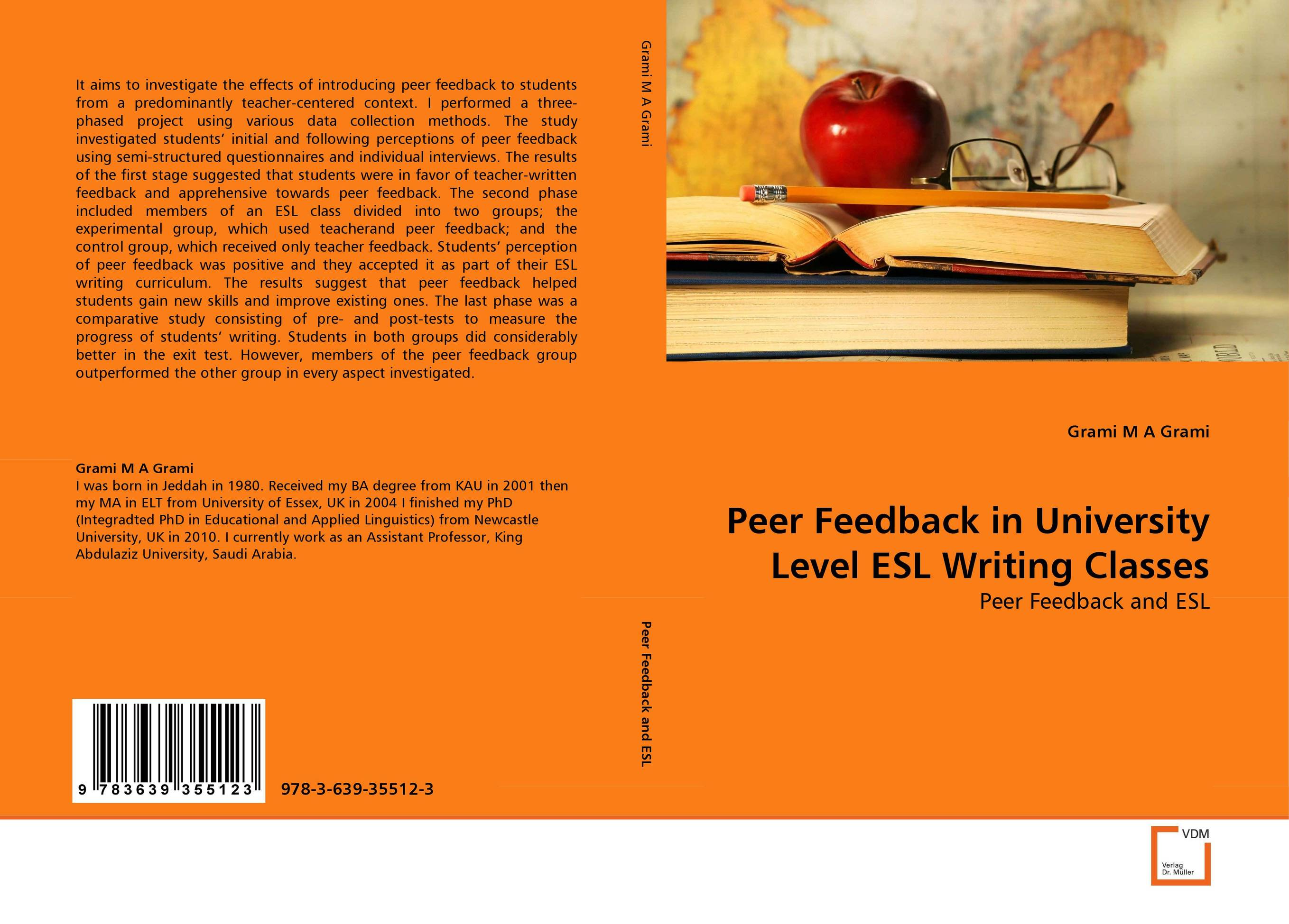 Peer Feedback in University Level ESL Writing Classes e peer response activities for l2 writing revision