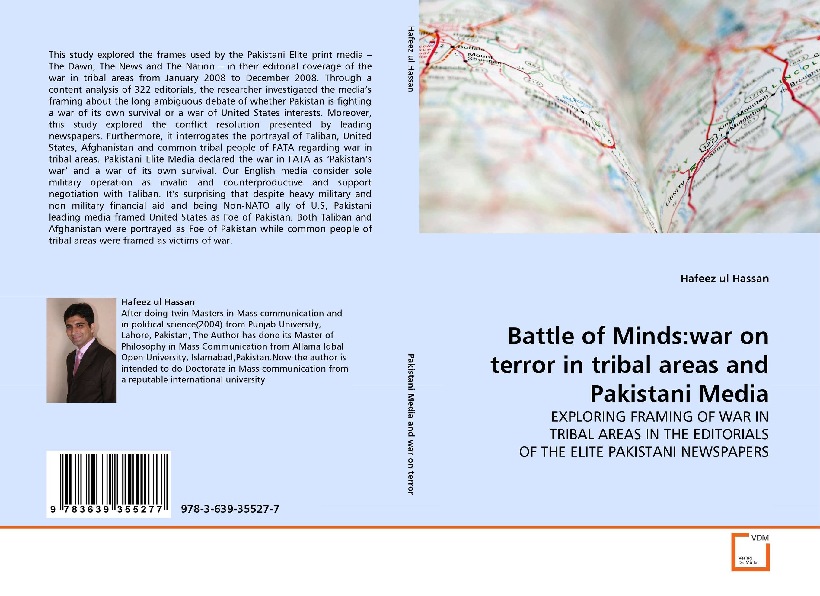 Battle of Minds:war on terror in tribal areas and Pakistani Media the long war