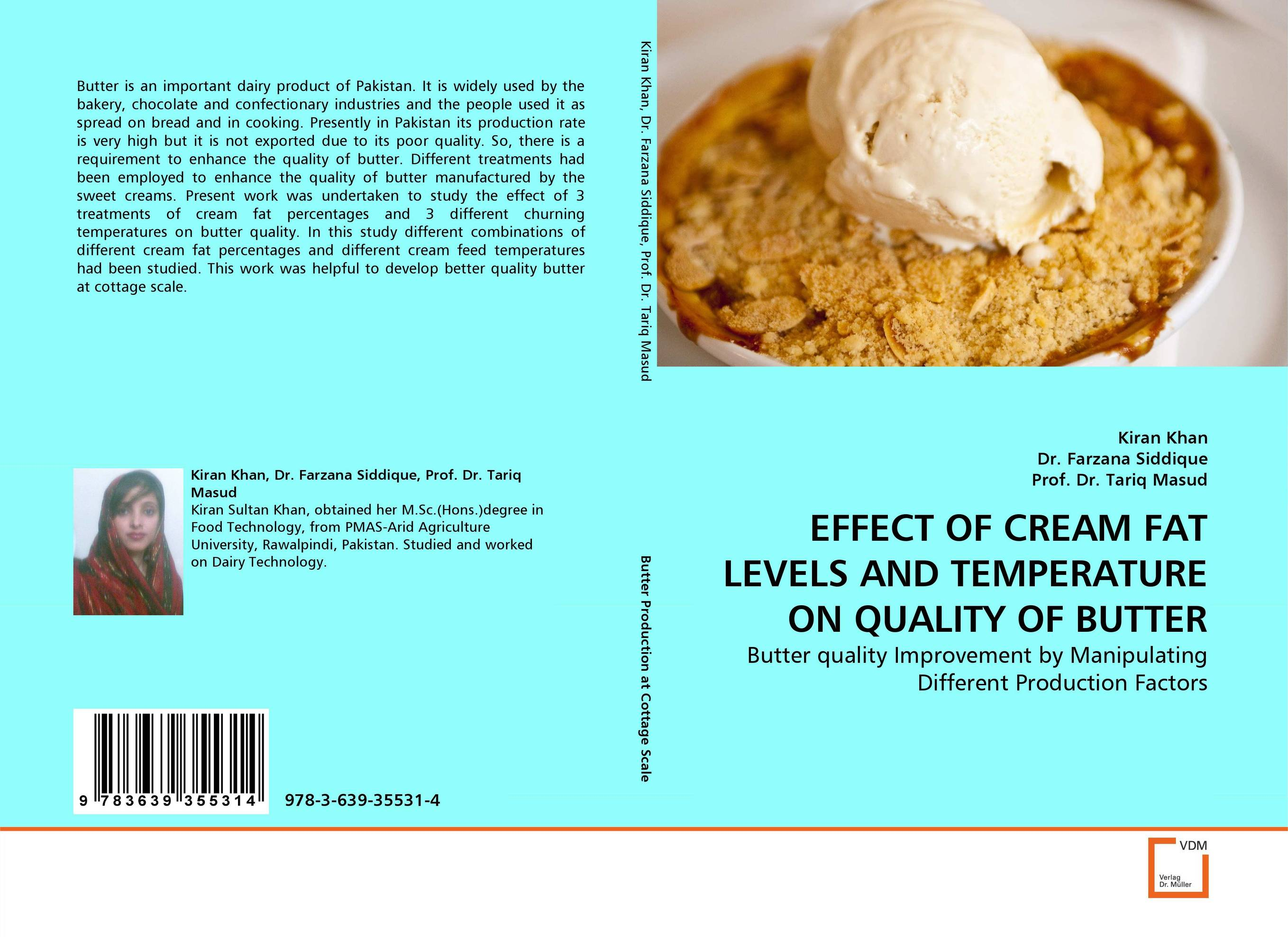 EFFECT OF CREAM FAT LEVELS AND TEMPERATURE ON QUALITY OF BUTTER