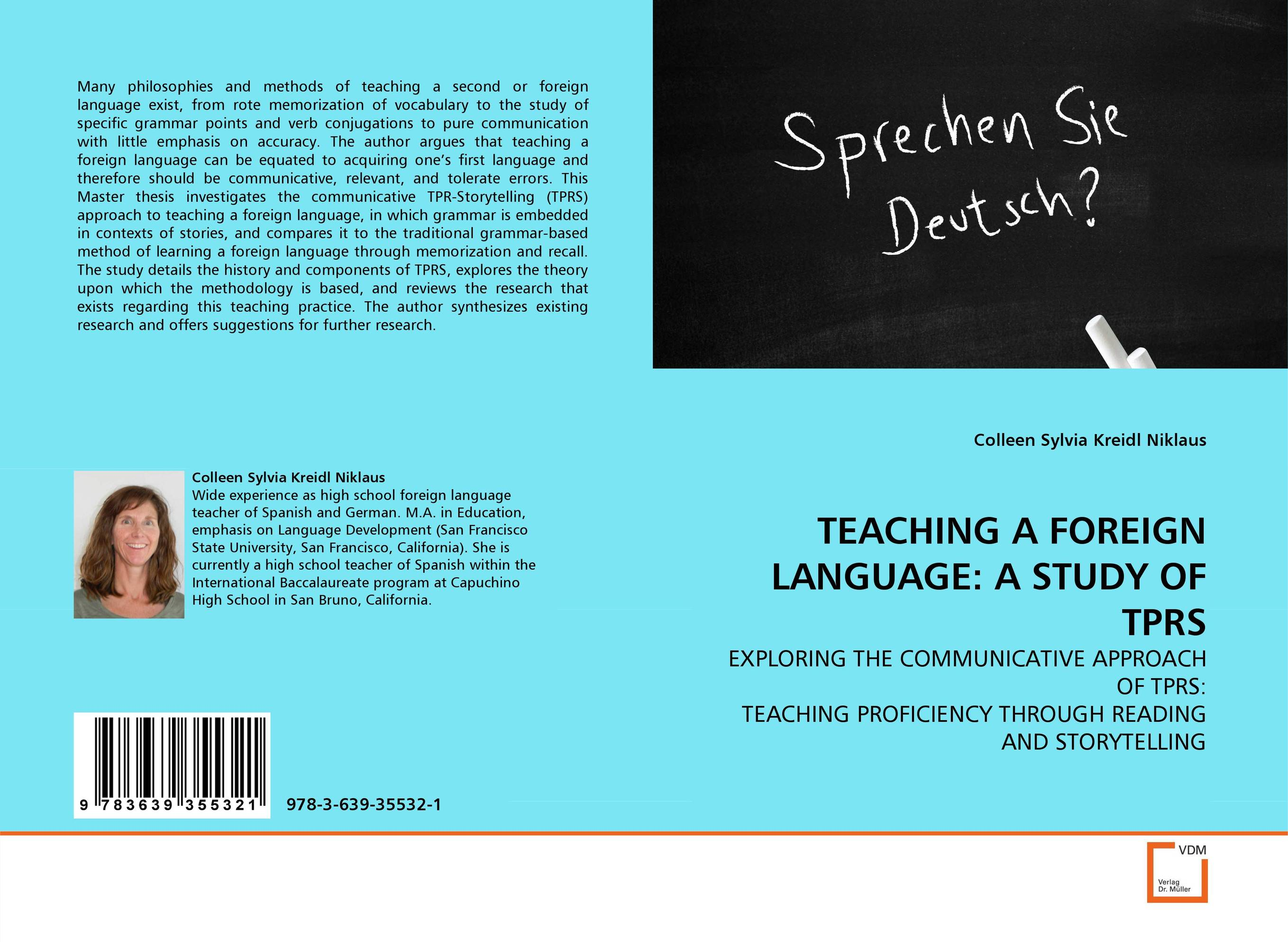 TEACHING A FOREIGN LANGUAGE: A STUDY OF TPRS a stylistic study of the language of selected greeting cards